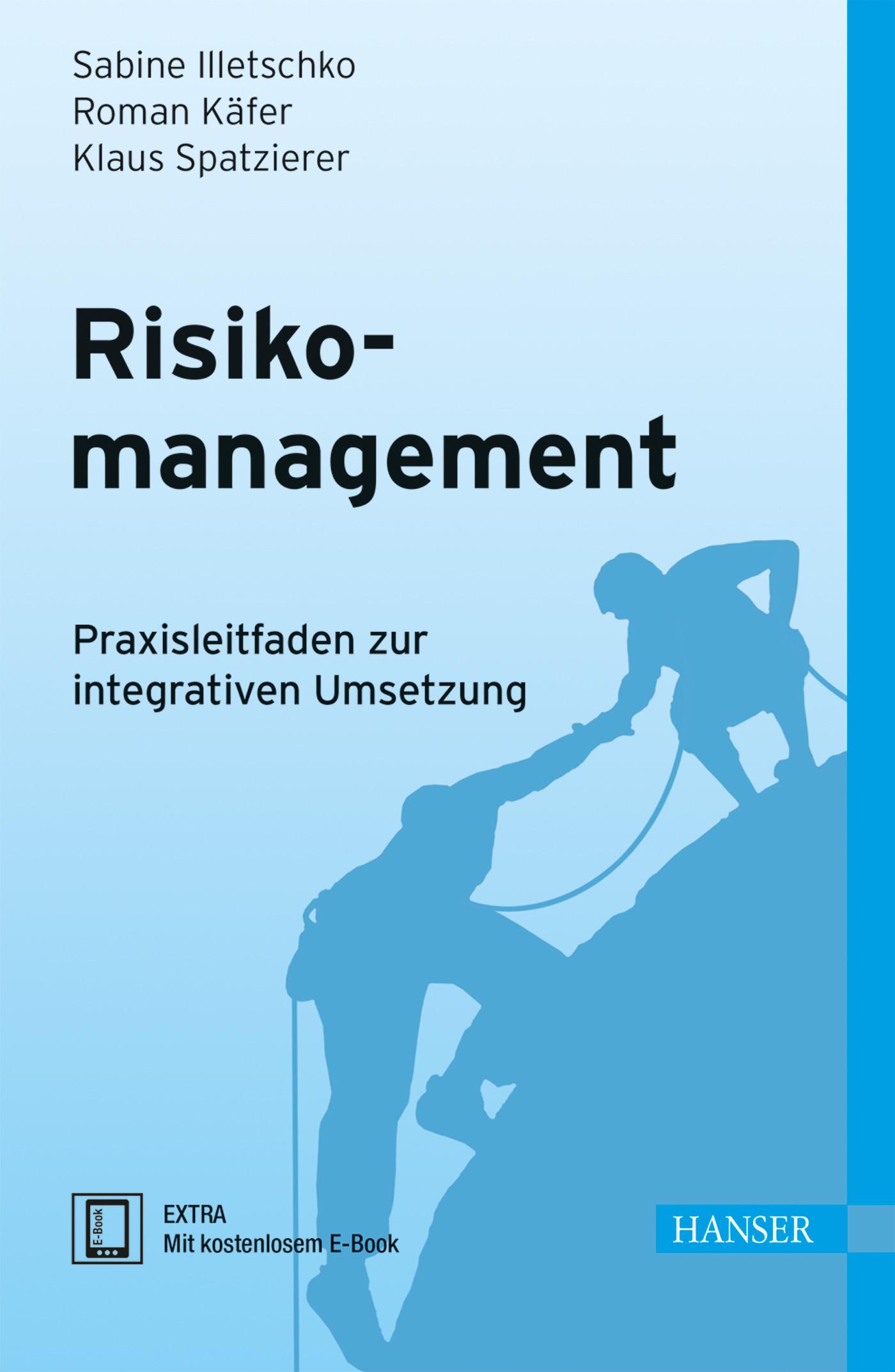 Illetschko, Käfer, Spatzierer, Risikomanagement, 978-3-446-43859-0