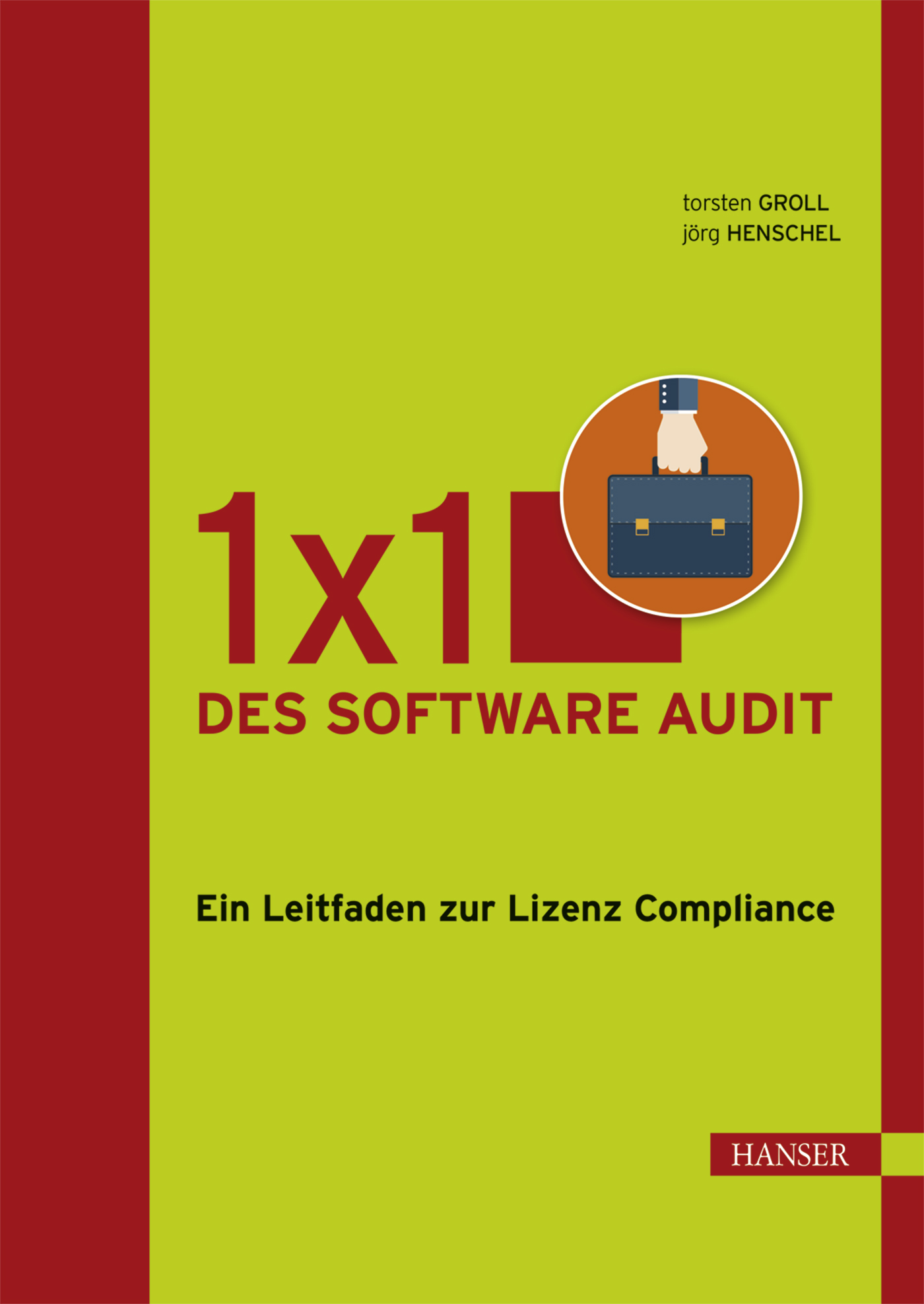Groll, Henschel, 1x1 des Software Audit, 978-3-446-43945-0