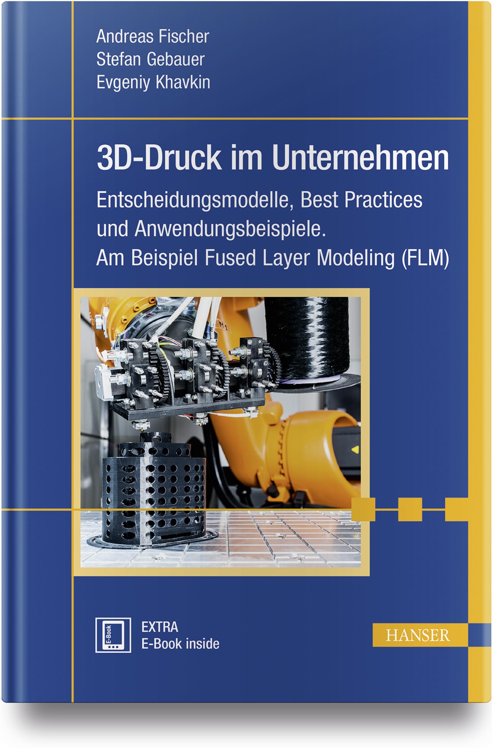 Fischer, Gebauer, Khavkin, 3D-Druck für Unternehmen, 978-3-446-44008-1
