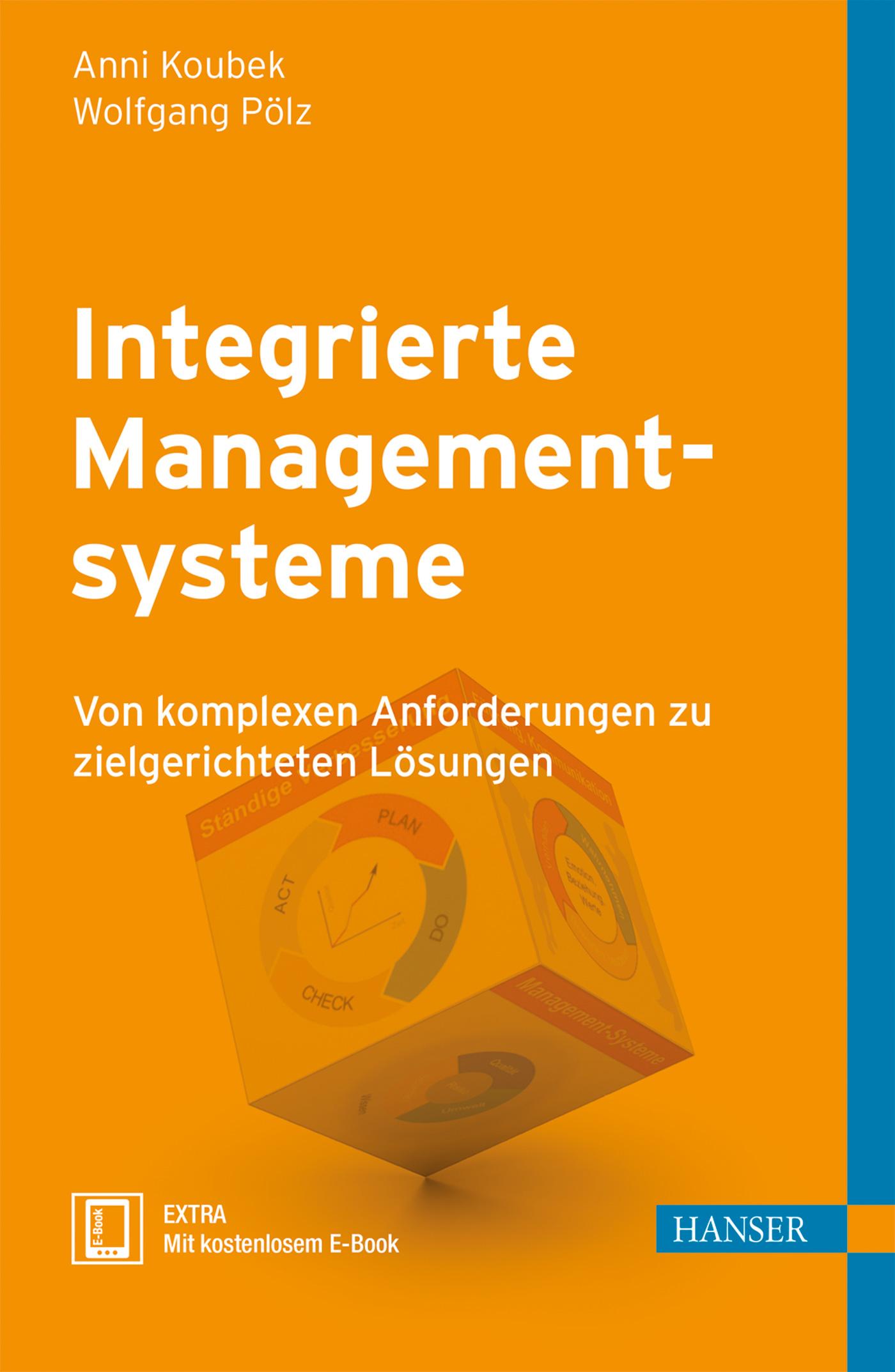 Koubek, Pölz, Integrierte Managementsysteme, 978-3-446-44045-6