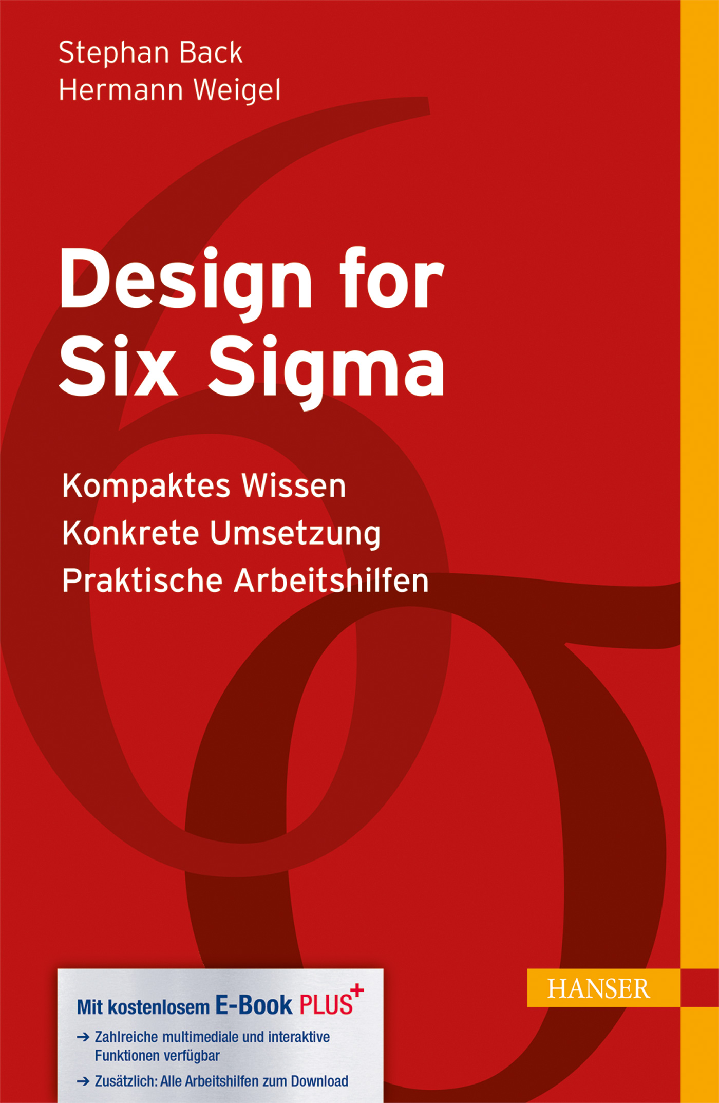 Back, Weigel, Design for Six Sigma, 978-3-446-44046-3