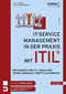 IT-Service-Management in der Praxis mit ITIL®