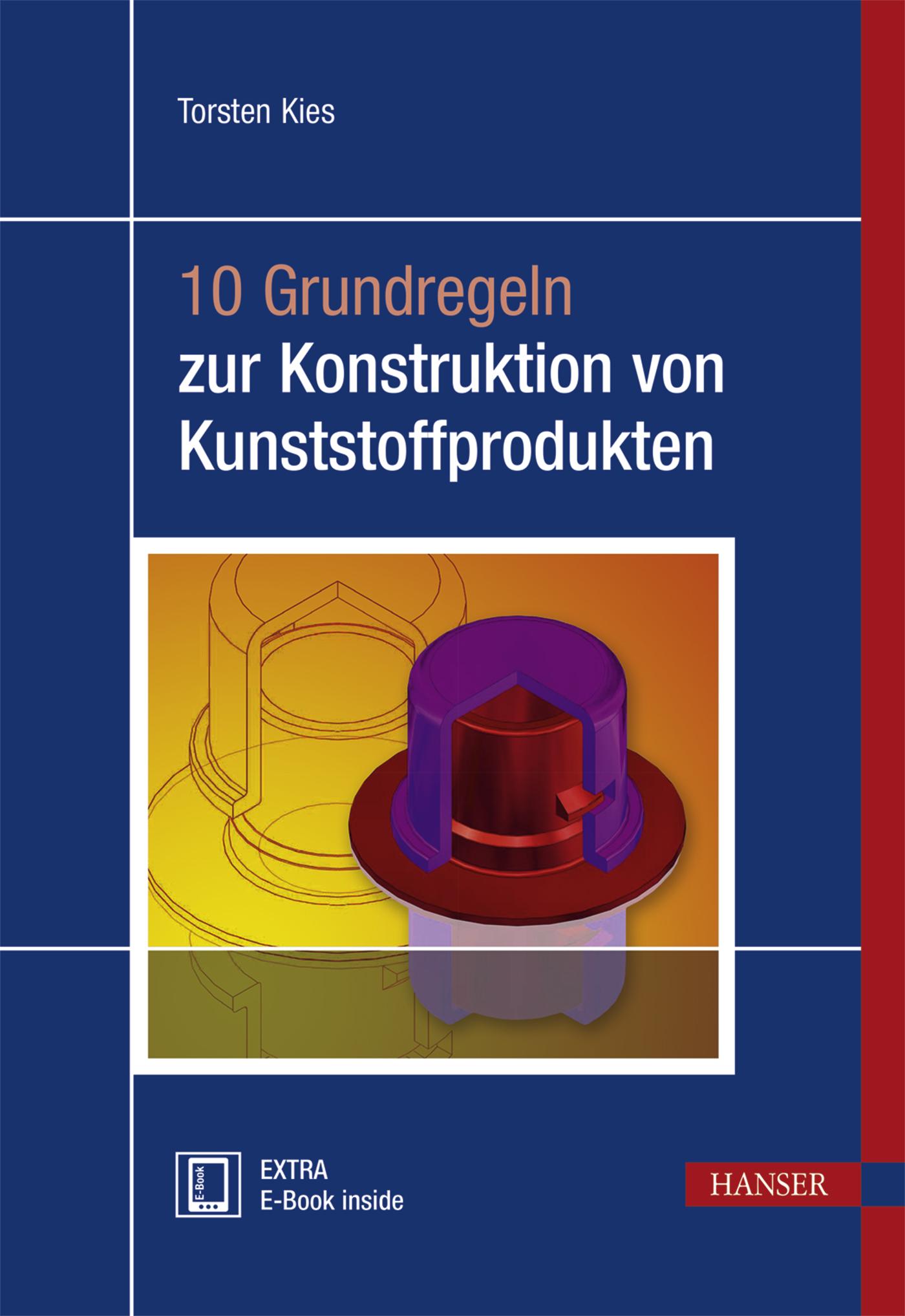 Kies, 10 Grundregeln zur Konstruktion von Kunststoffprodukten, 978-3-446-44230-6