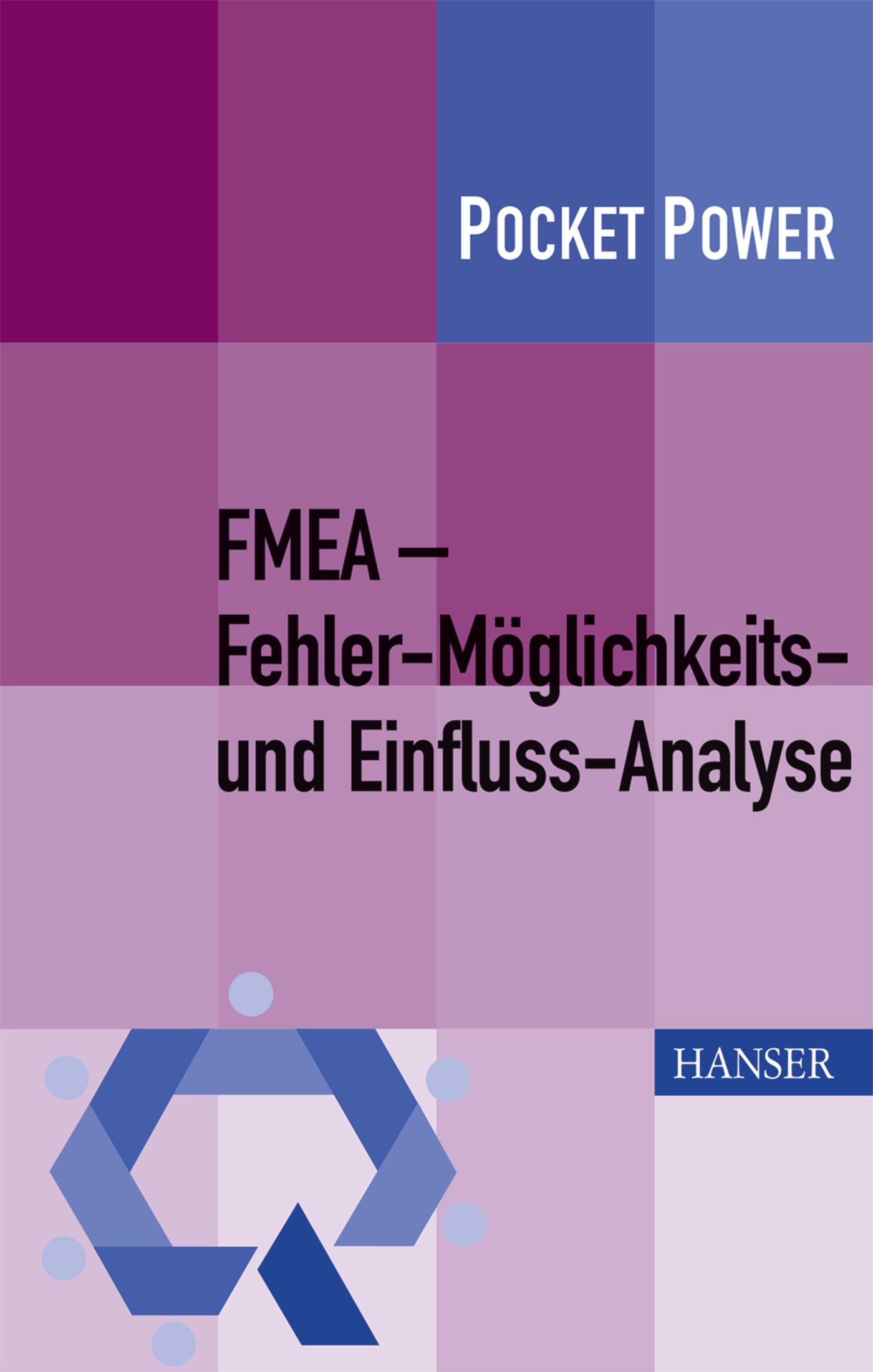 Pfeufer, FMEA – Fehler-Möglichkeits- und Einfluss-Analyse, 978-3-446-44253-5