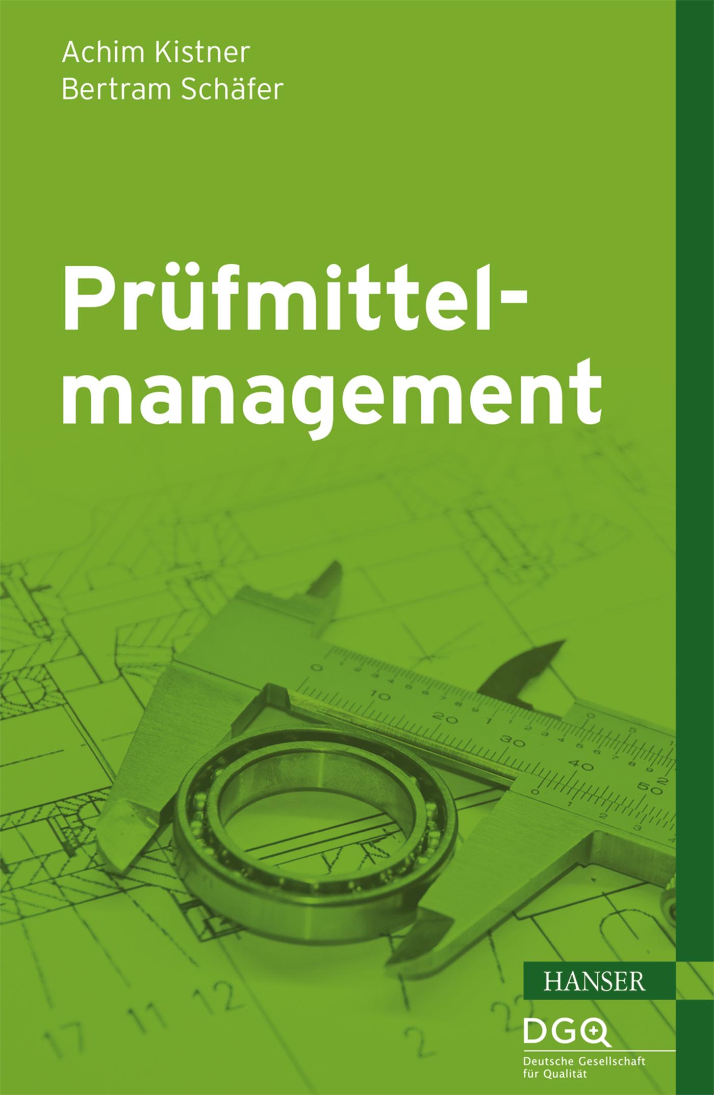 Kistner, Schäfer, Prüfmittelmanagement, 978-3-446-44264-1