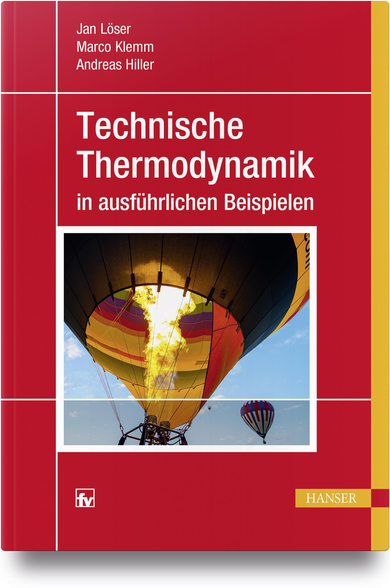 Löser, Klemm, Hiller, Pause, Technische Thermodynamik in ausführlichen Beispielen, 978-3-446-44279-5