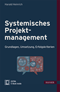 Systemisches Projektmanagement