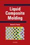 Liquid Composite Molding