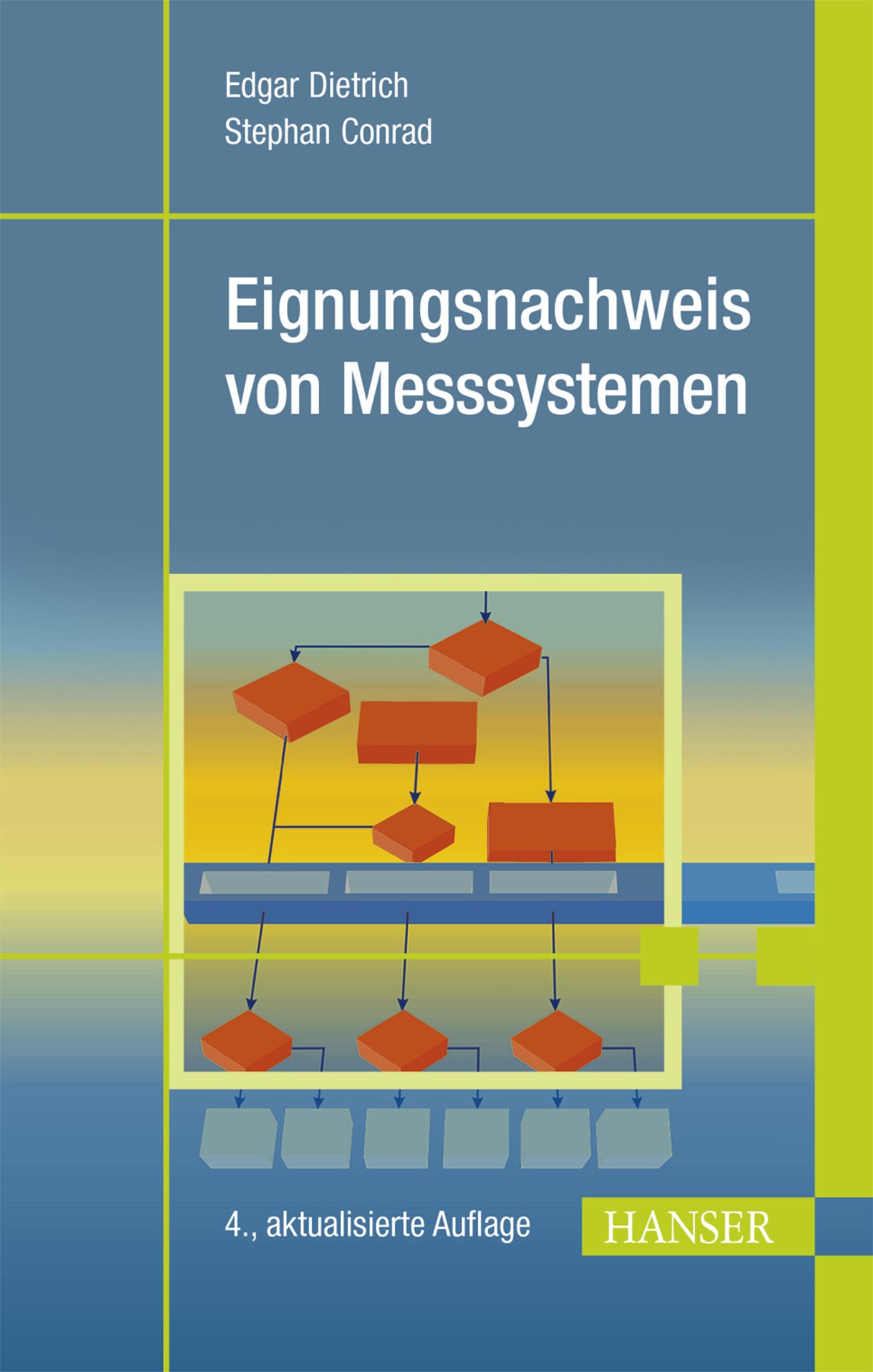 Dietrich, Conrad, Eignungsnachweis von Messsystemen, 978-3-446-44331-0