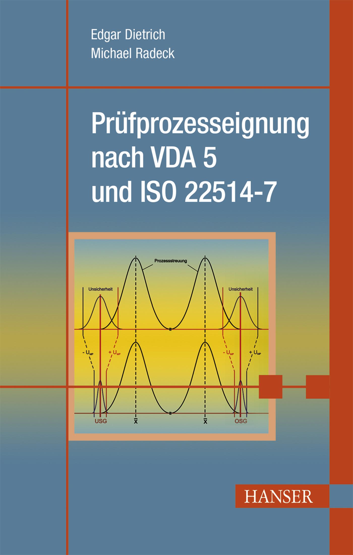 Dietrich, Radeck, Prüfprozesseignung nach VDA 5 und ISO 22514-7, 978-3-446-44332-7