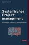 Systemisches Projektmanagement