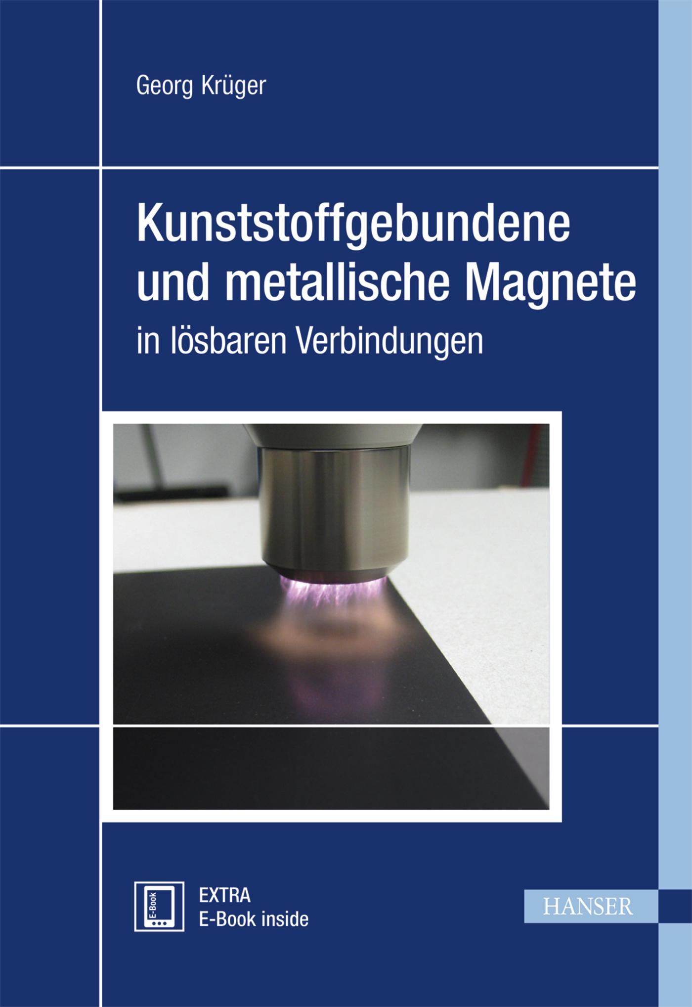 Krüger, Kunststoffgebundene und metallische Magnete in lösbaren Verbindungen, 978-3-446-44349-5
