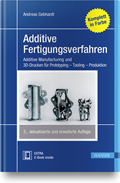 Additive Fertigungsverfahren