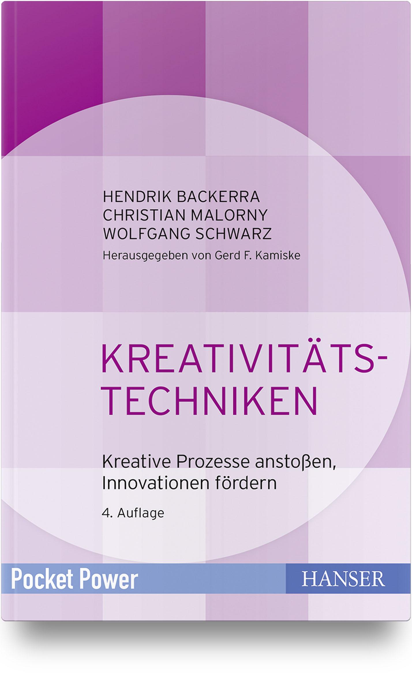 Backerra, Malorny, Schwarz, Kreativitätstechniken, 978-3-446-44486-7