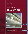 Praxishandbuch Allplan 2016