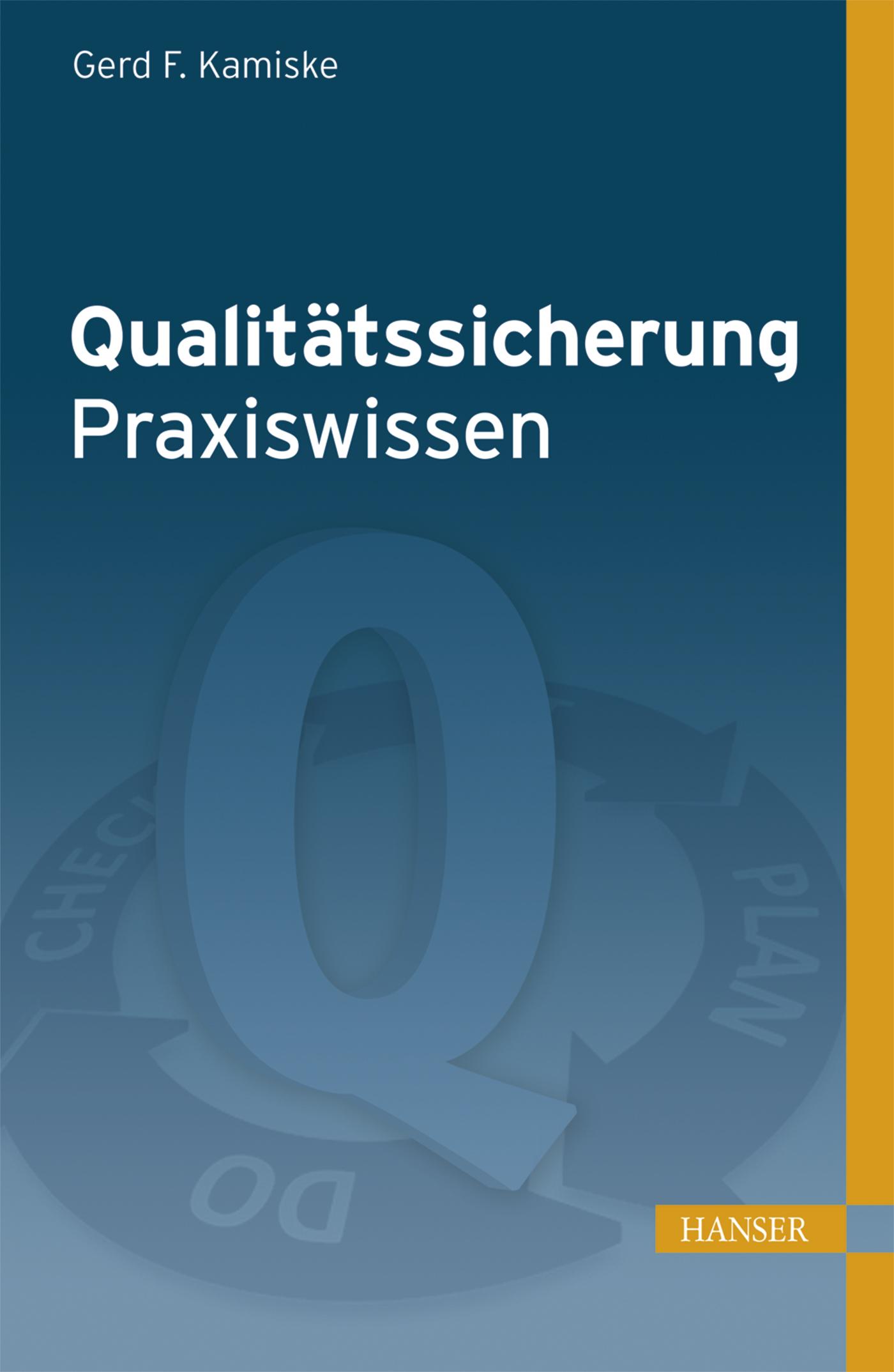 Kamiske, Qualitätssicherung - Praxiswissen, 978-3-446-44515-4