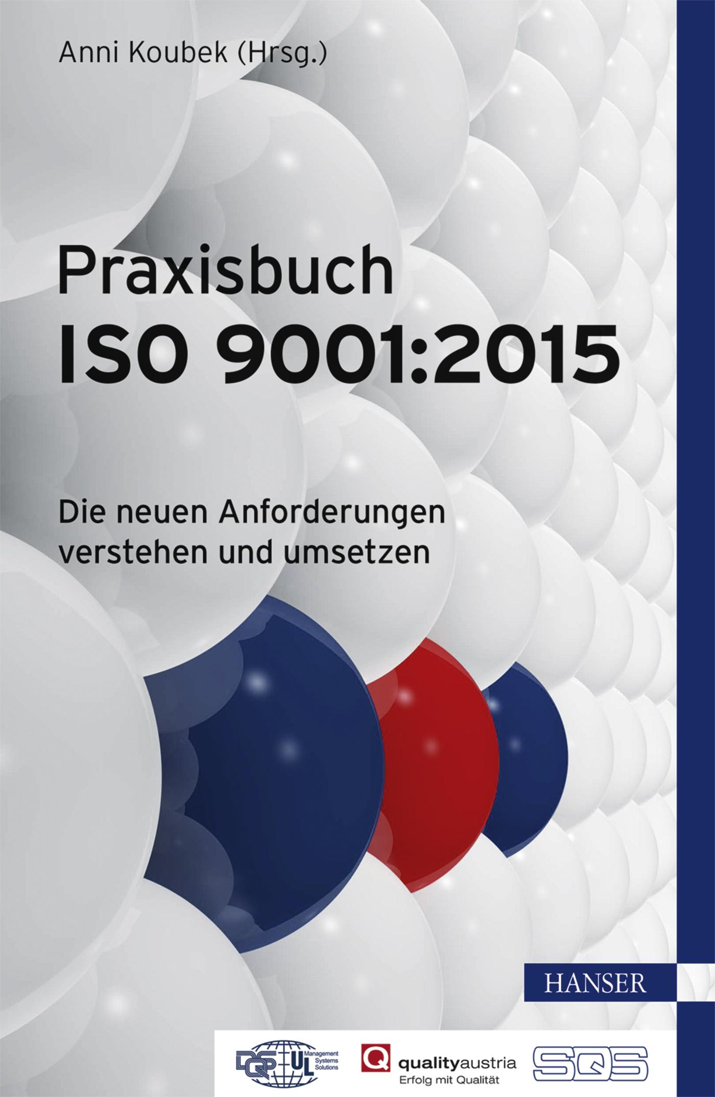 Koubek, Praxisbuch ISO 9001:2015, 978-3-446-44523-9