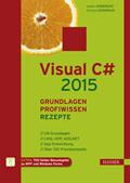 Visual C# 2015 – Grundlagen, Profiwissen und Rezepte