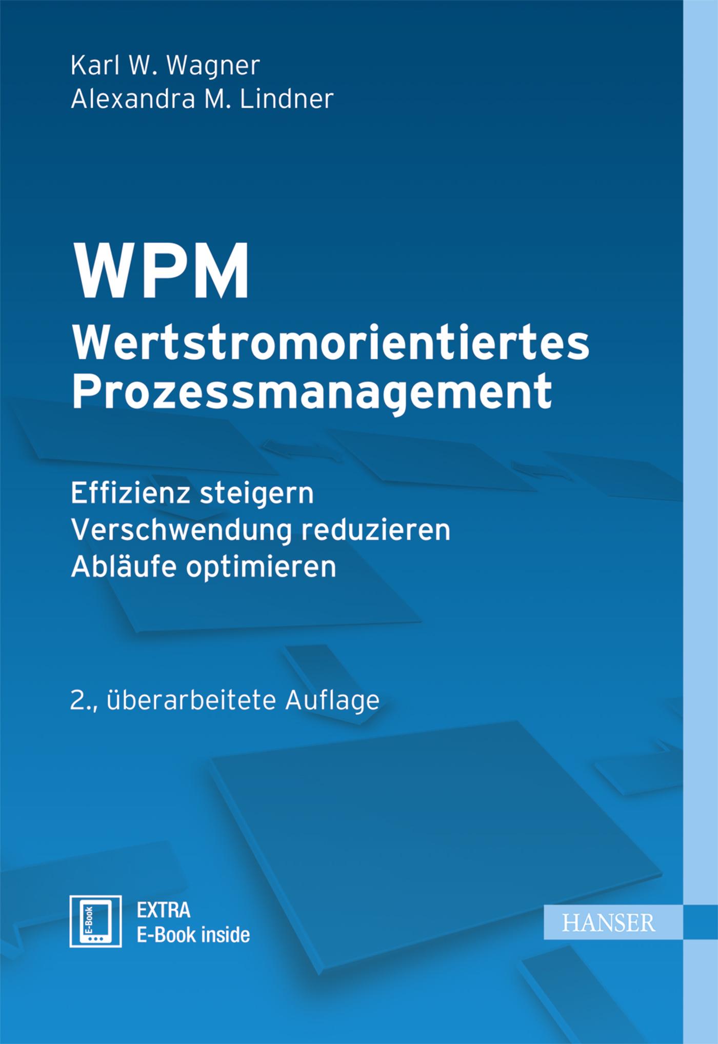 Wagner, Lindner, WPM - Wertstromorientiertes Prozessmanagement, 978-3-446-44621-2