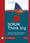 Scrum Think big