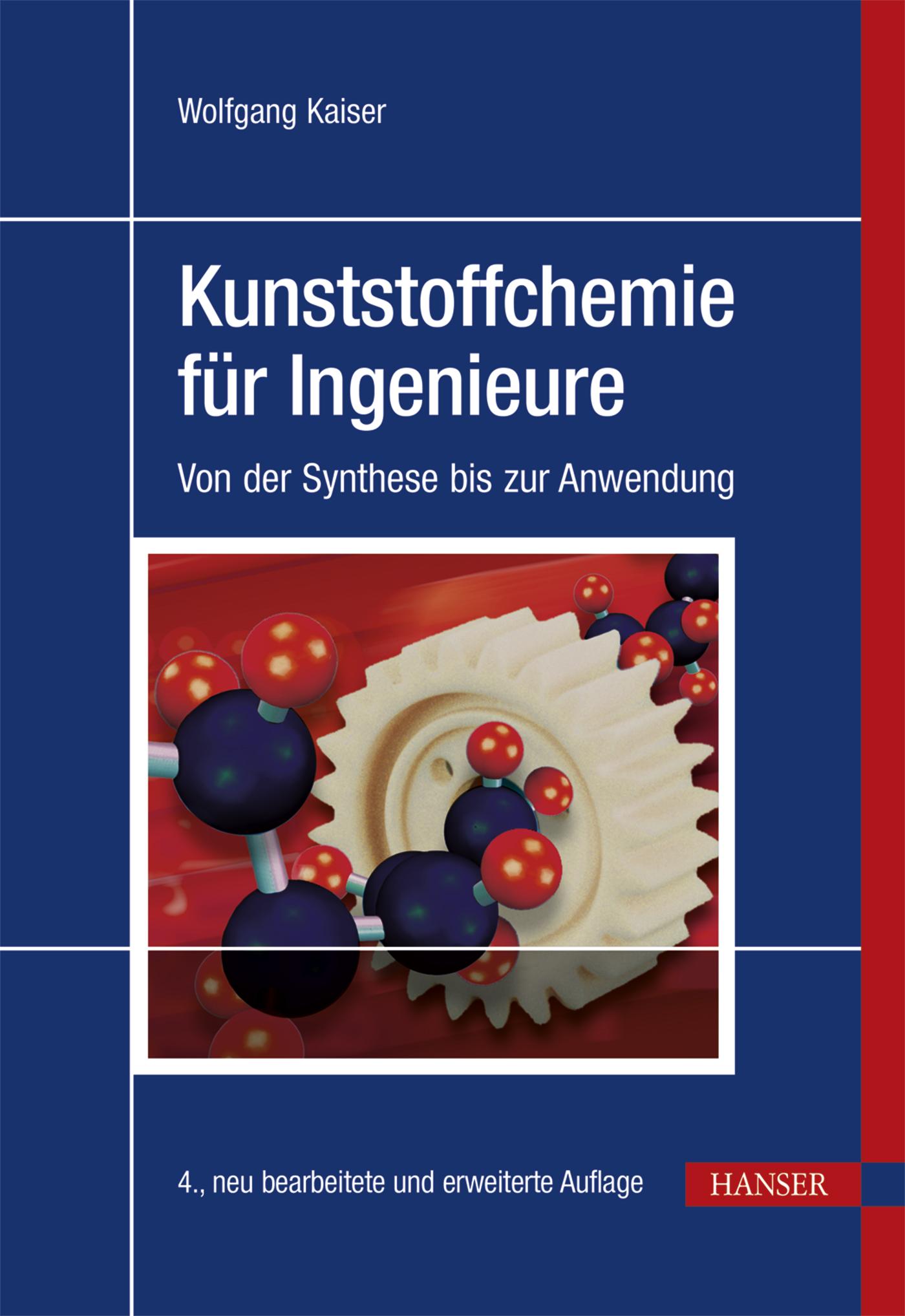 Kaiser, Kunststoffchemie für Ingenieure, 978-3-446-44638-0
