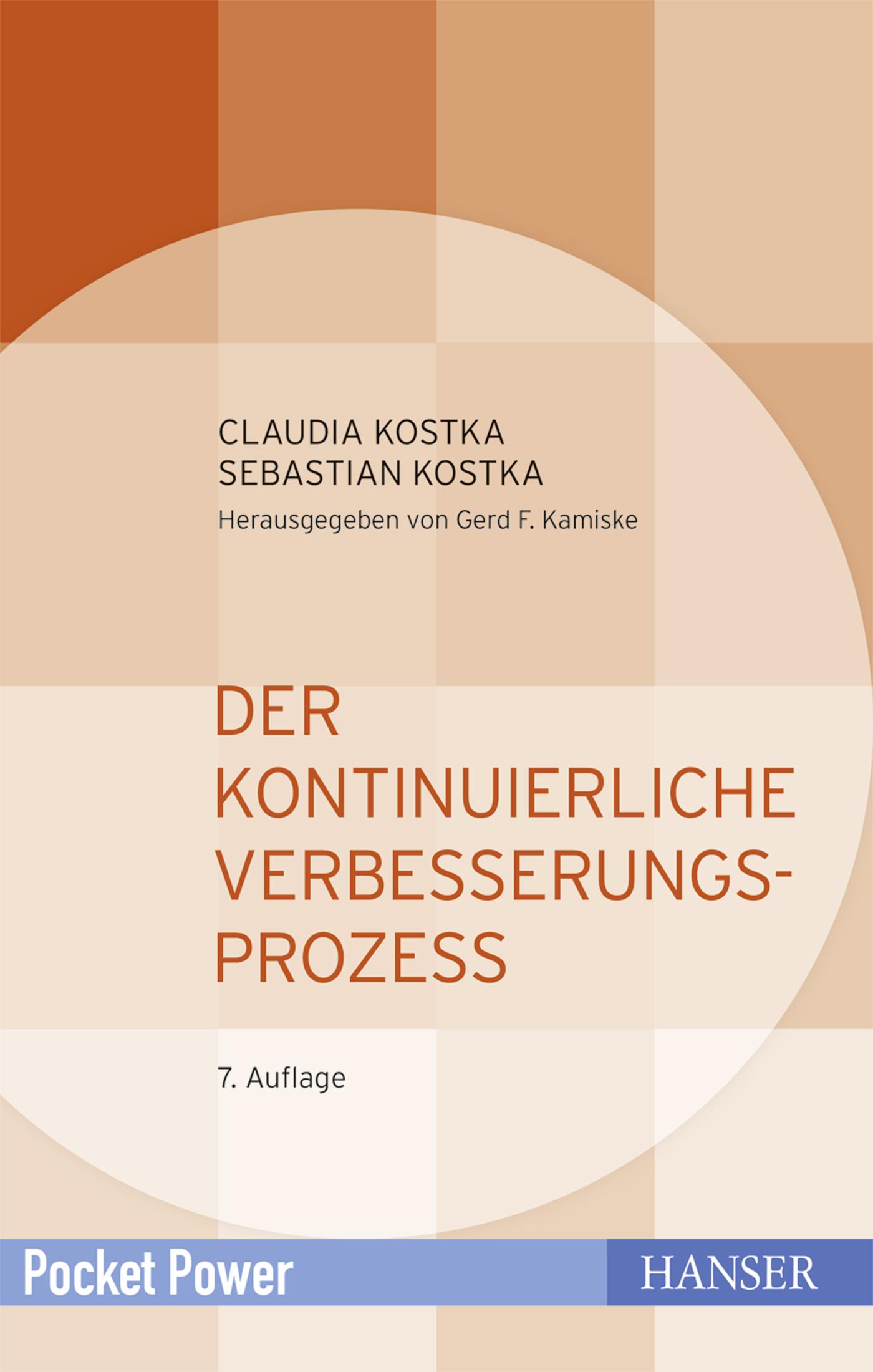 Kostka, Kostka, Der Kontinuierliche Verbesserungsprozess, 978-3-446-44659-5