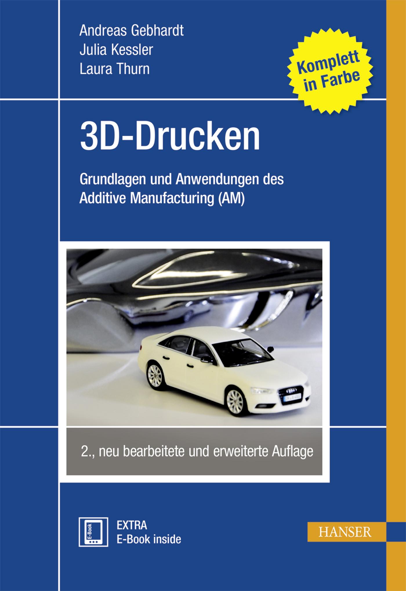 Gebhardt, Kessler, Thurn, 3D-Drucken, 978-3-446-44672-4