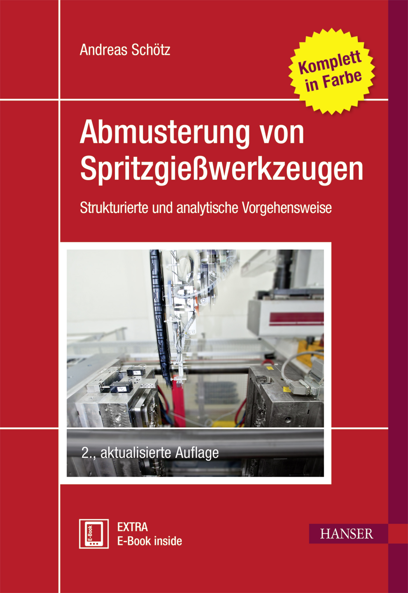 Schötz, Abmusterung von Spritzgießwerkzeugen, 978-3-446-44673-1