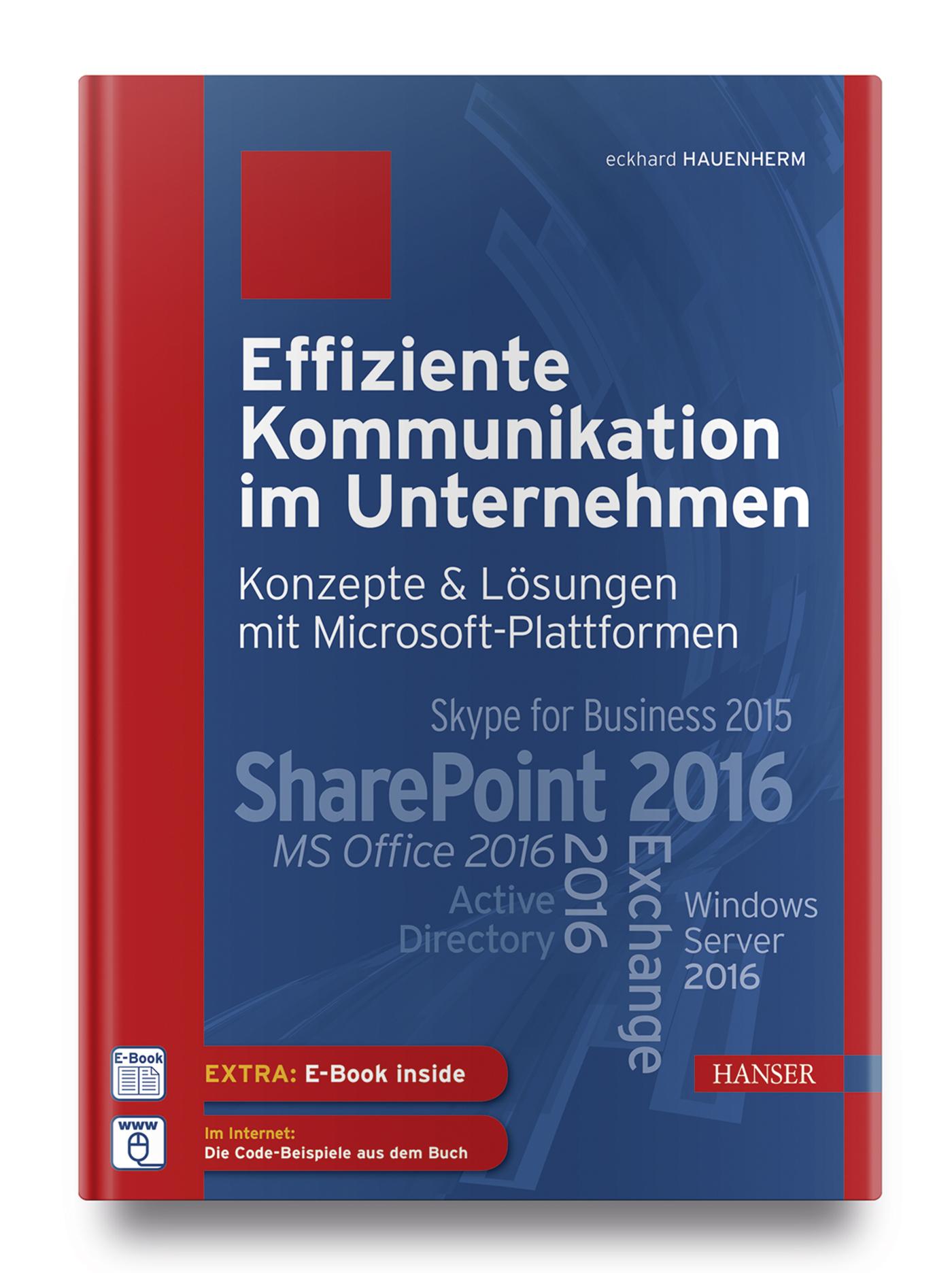Hauenherm, Effiziente Kommunikation im Unternehmen: Konzepte & Lösungen mit Microsoft-Plattformen, 978-3-446-44681-6