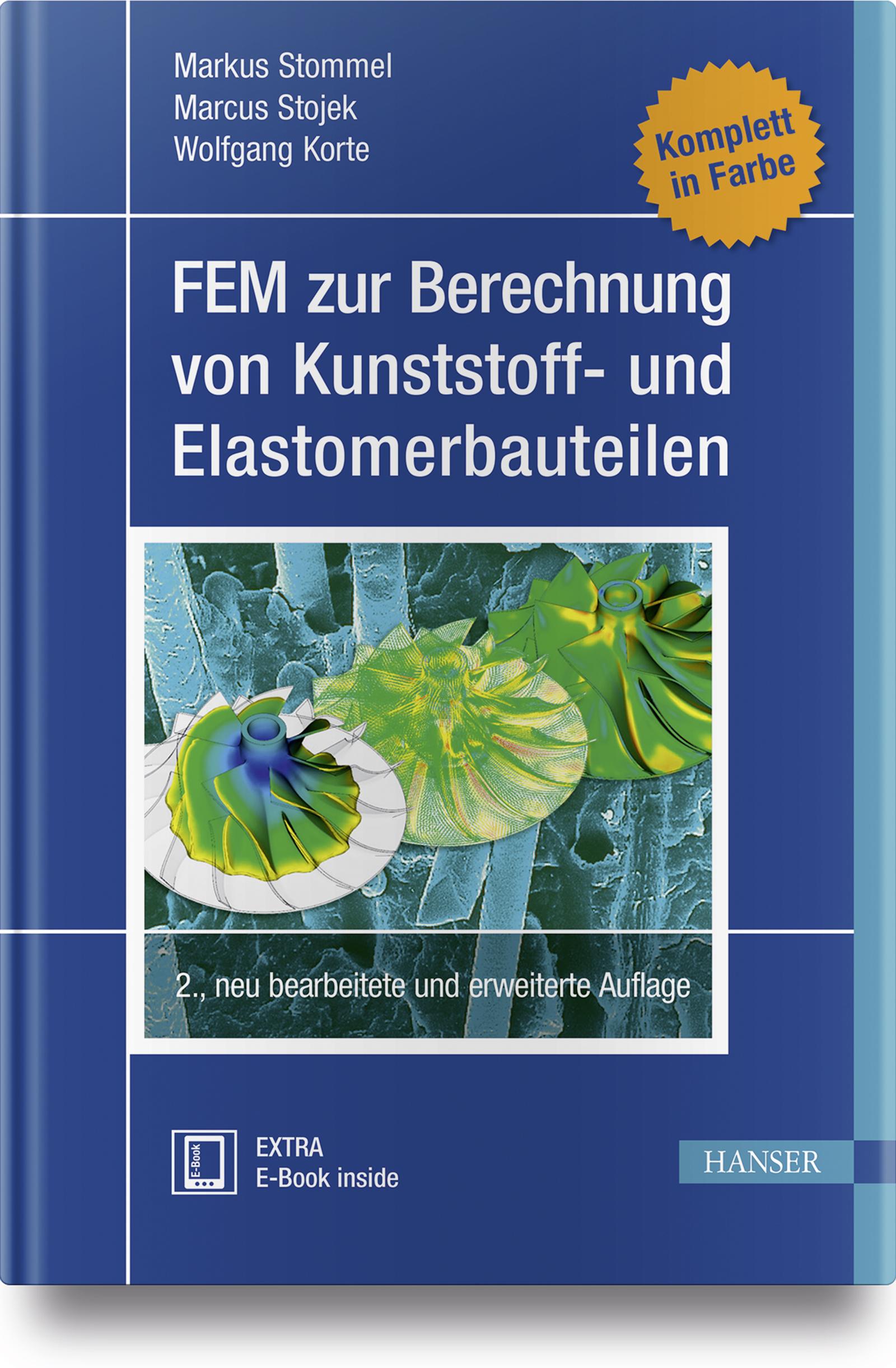 Stommel, Stojek, Korte, FEM zur Berechnung von Kunststoff- und Elastomerbauteilen, 978-3-446-44714-1