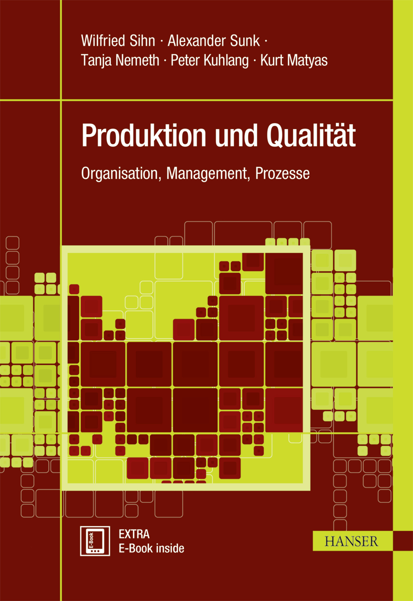 Sihn, Sunk, Nemeth, Kuhlang, Matyas, Produktion und Qualität, 978-3-446-44735-6