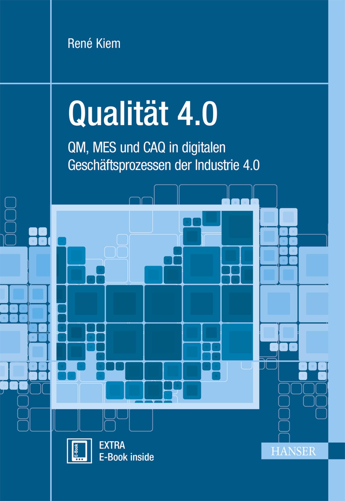 Kiem, Qualität 4.0, 978-3-446-44736-3