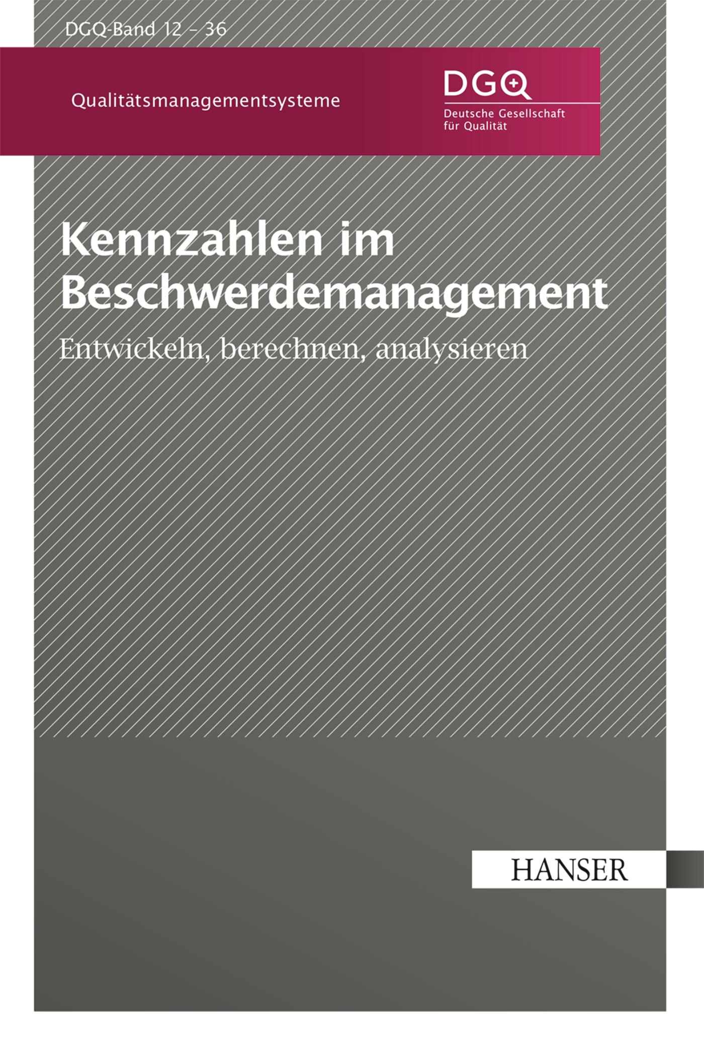 Deutsche Gesellschaft für Qualität e.V., Kennzahlen im Beschwerdemanagement, 978-3-446-44785-1