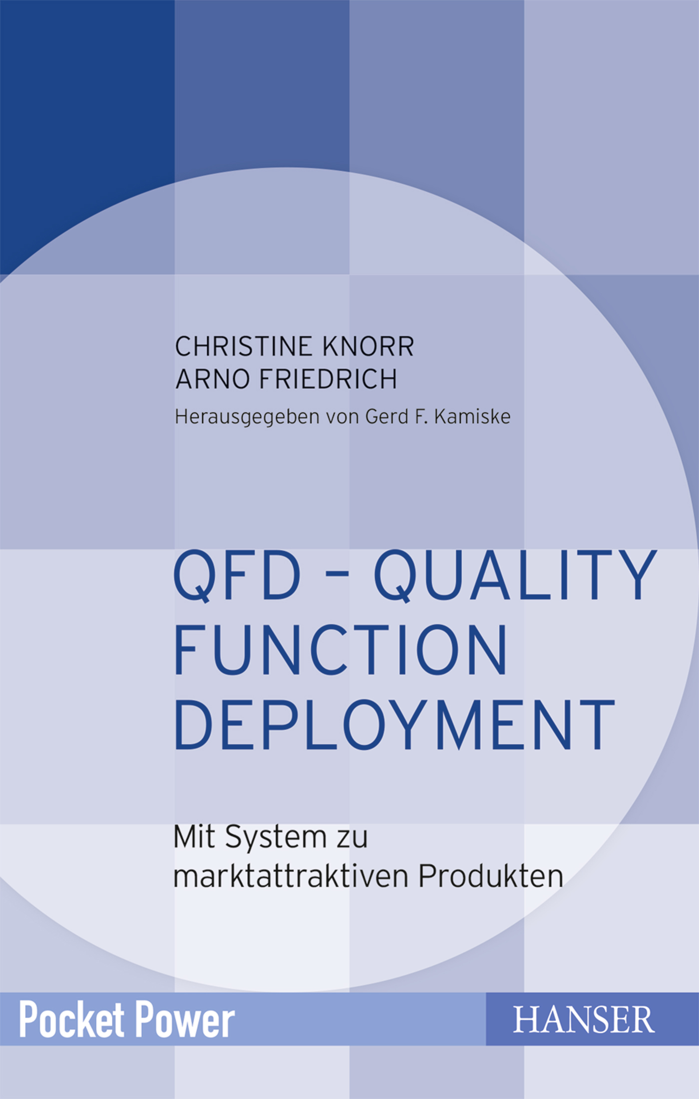 Knorr, Friedrich, QFD – Quality Function Deployment, 978-3-446-44804-9