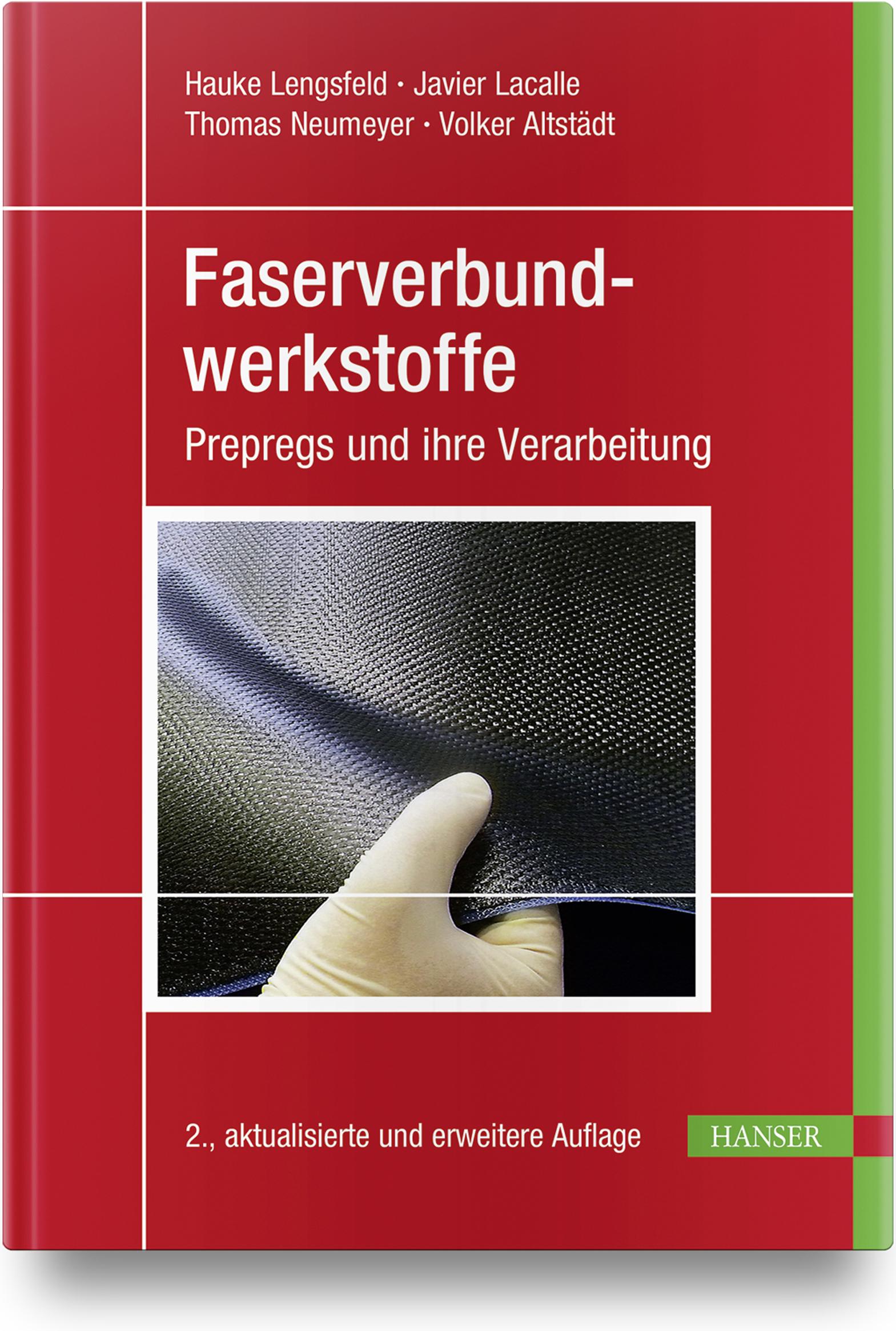 Lengsfeld, Lacalle, Neumeyer, Altstädt, Faserverbundwerkstoffe, 978-3-446-44882-7