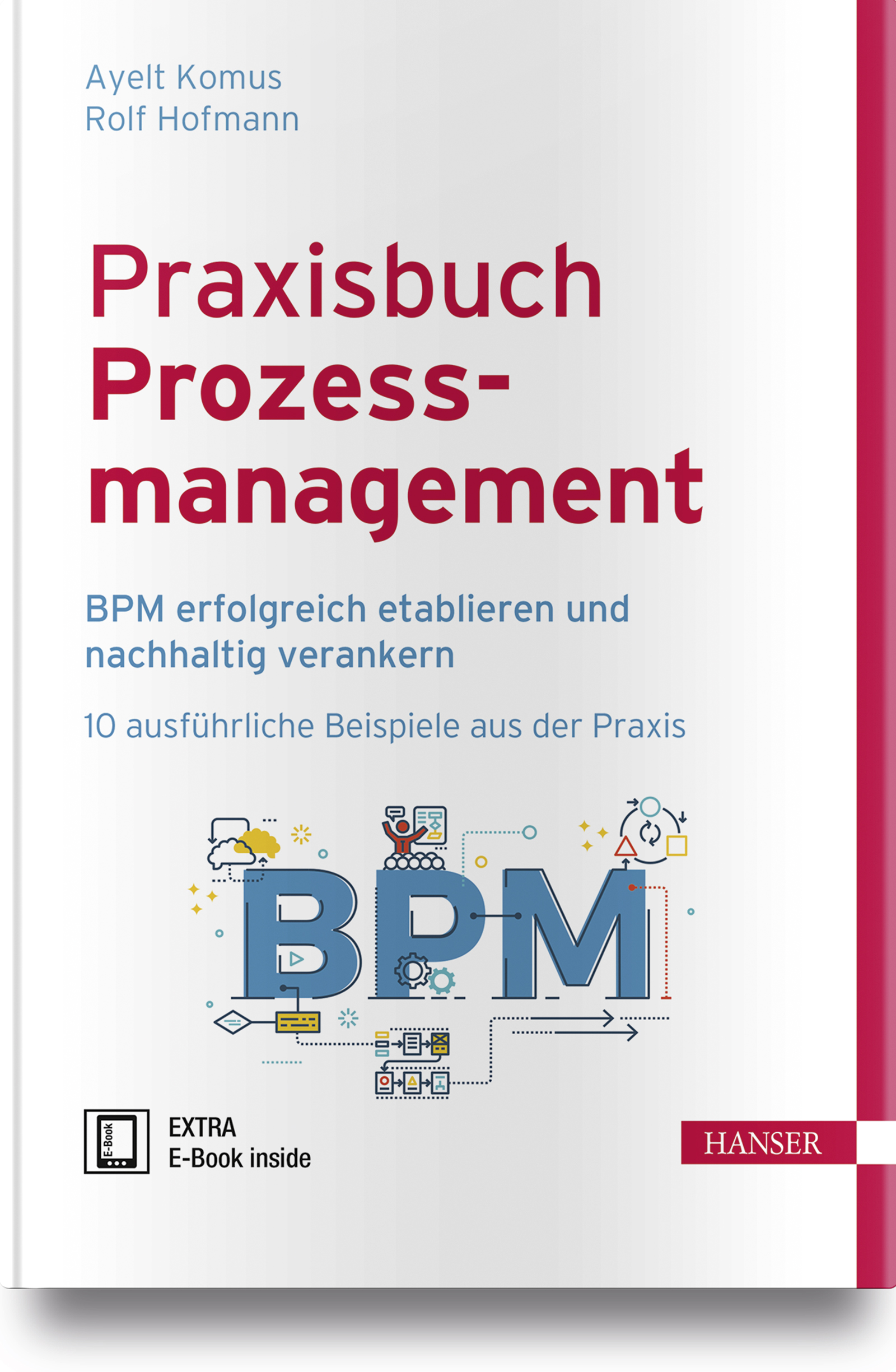 Komus, Hofmann, Praxisbuch Prozessmanagement, 978-3-446-44925-1