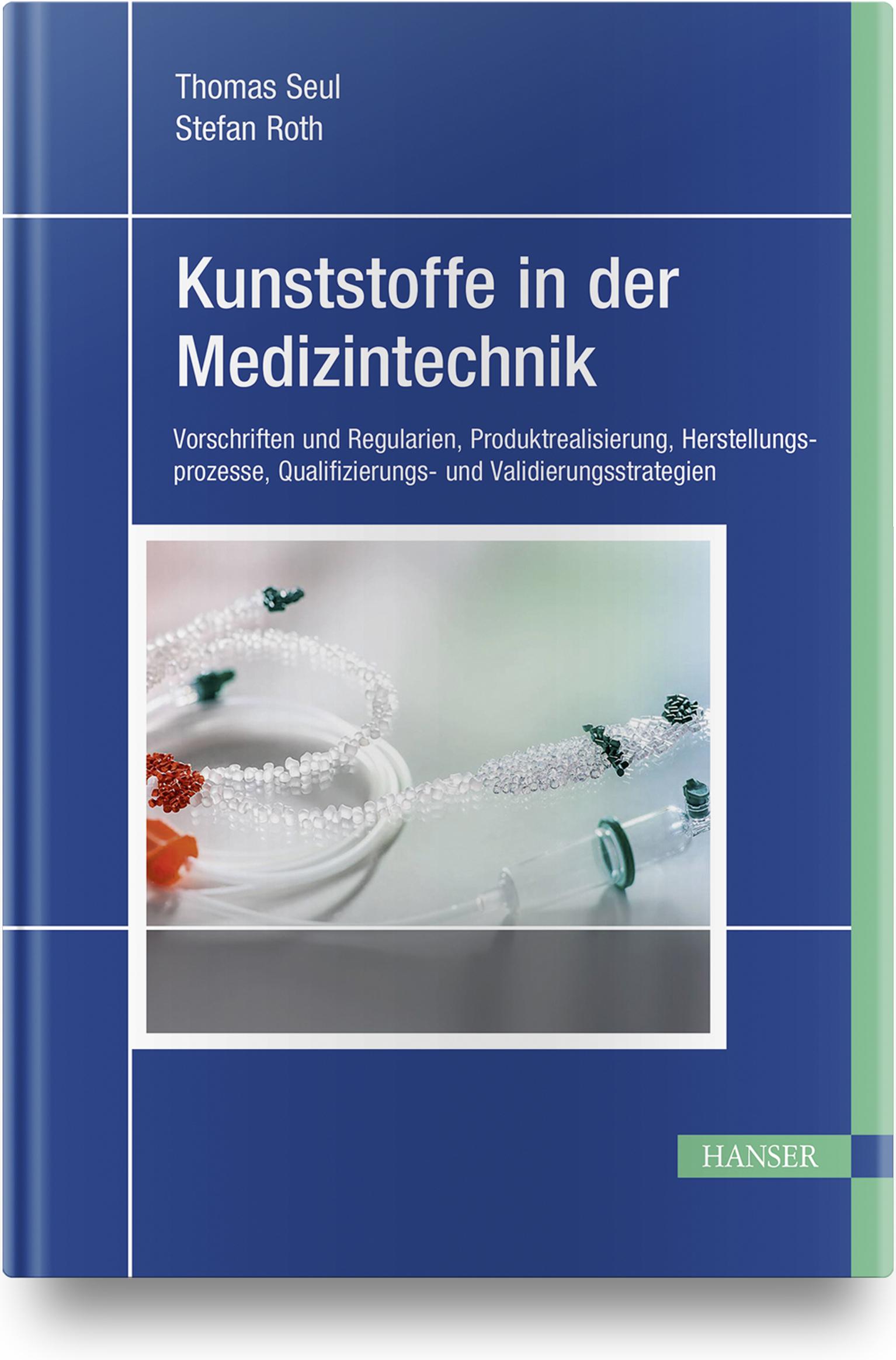 Seul, Roth, Kunststoffe in der Medizintechnik, 978-3-446-44963-3