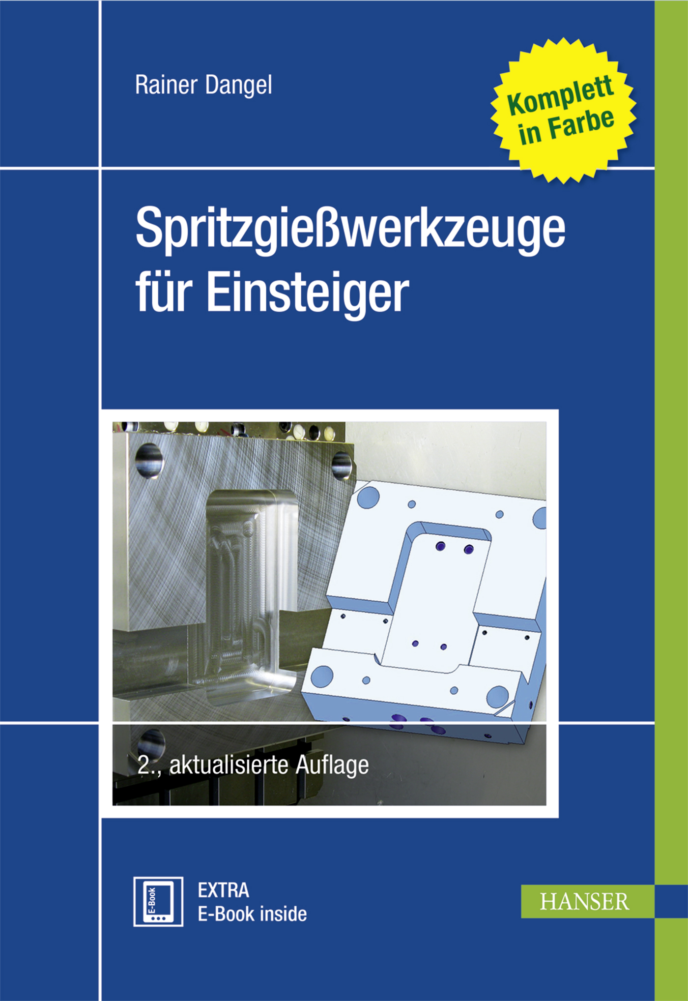 Dangel, Spritzgießwerkzeuge für Einsteiger, 978-3-446-45043-1