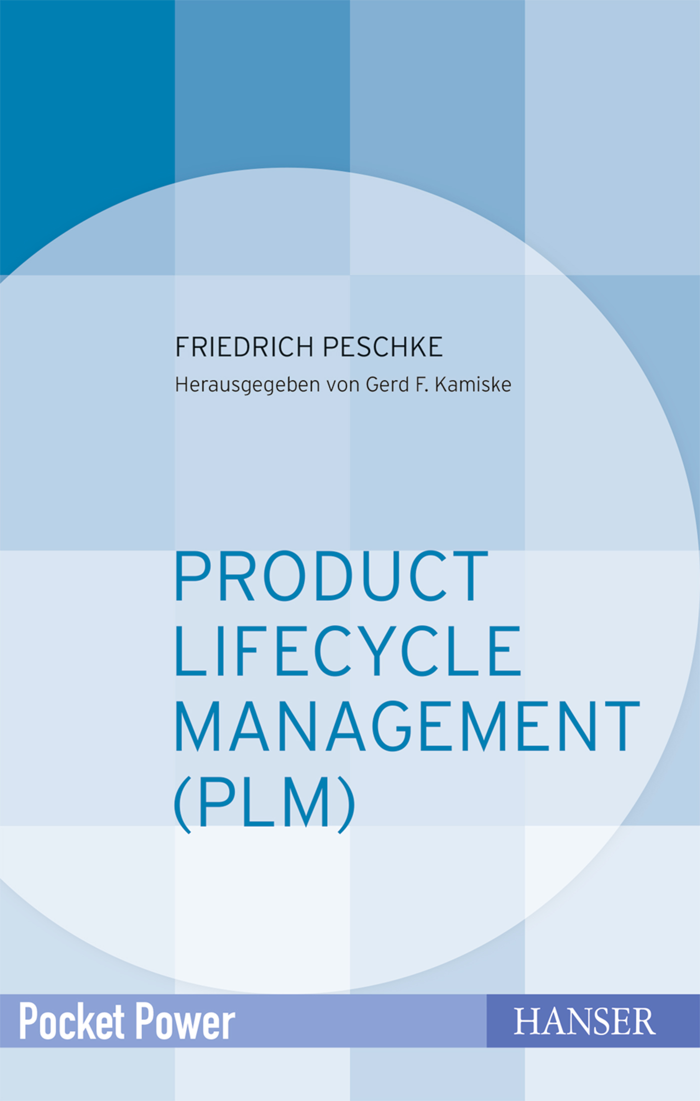 Peschke, Product Lifecycle Management (PLM), 978-3-446-45129-2