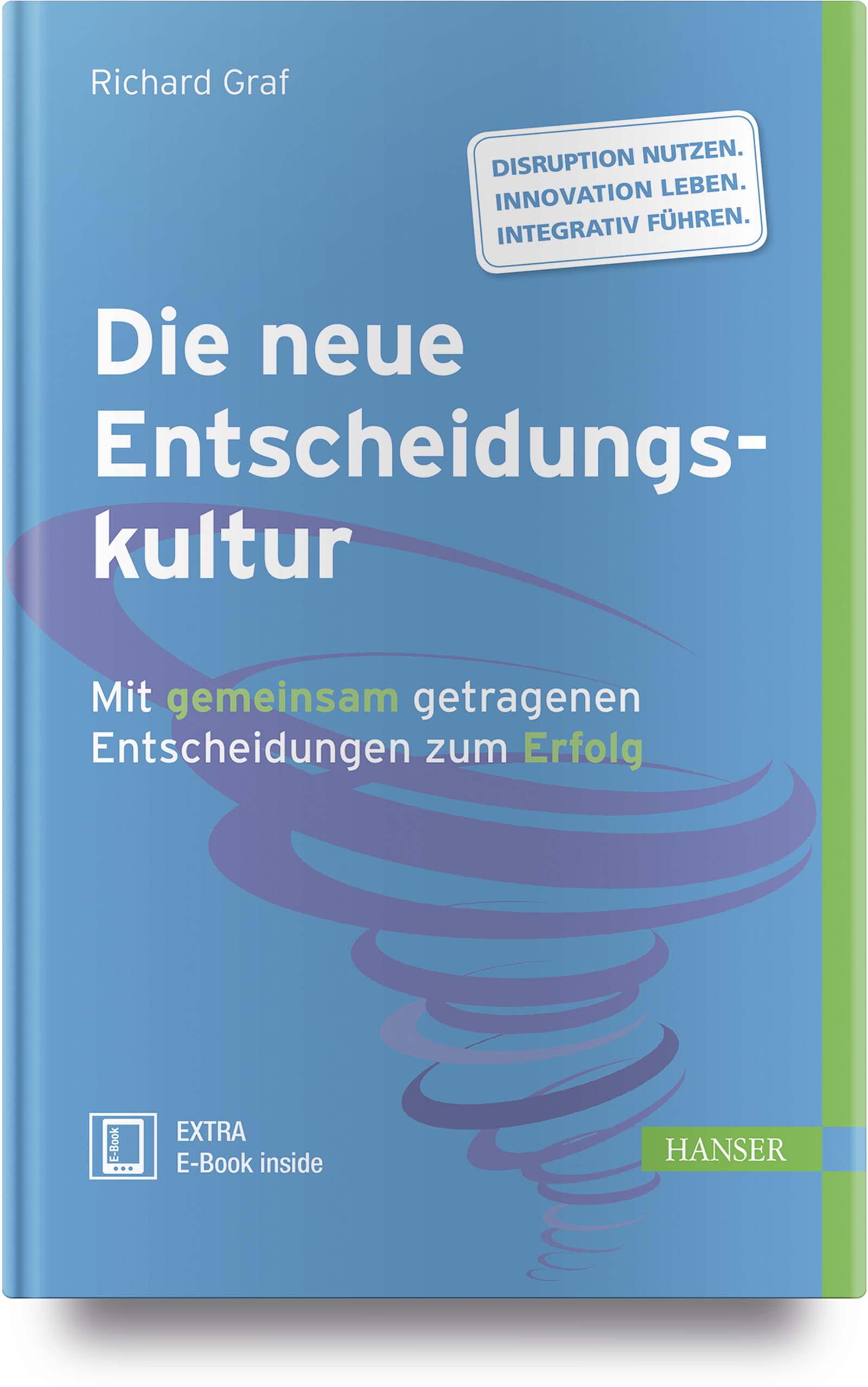 Graf, Die neue Entscheidungskultur, 978-3-446-45130-8