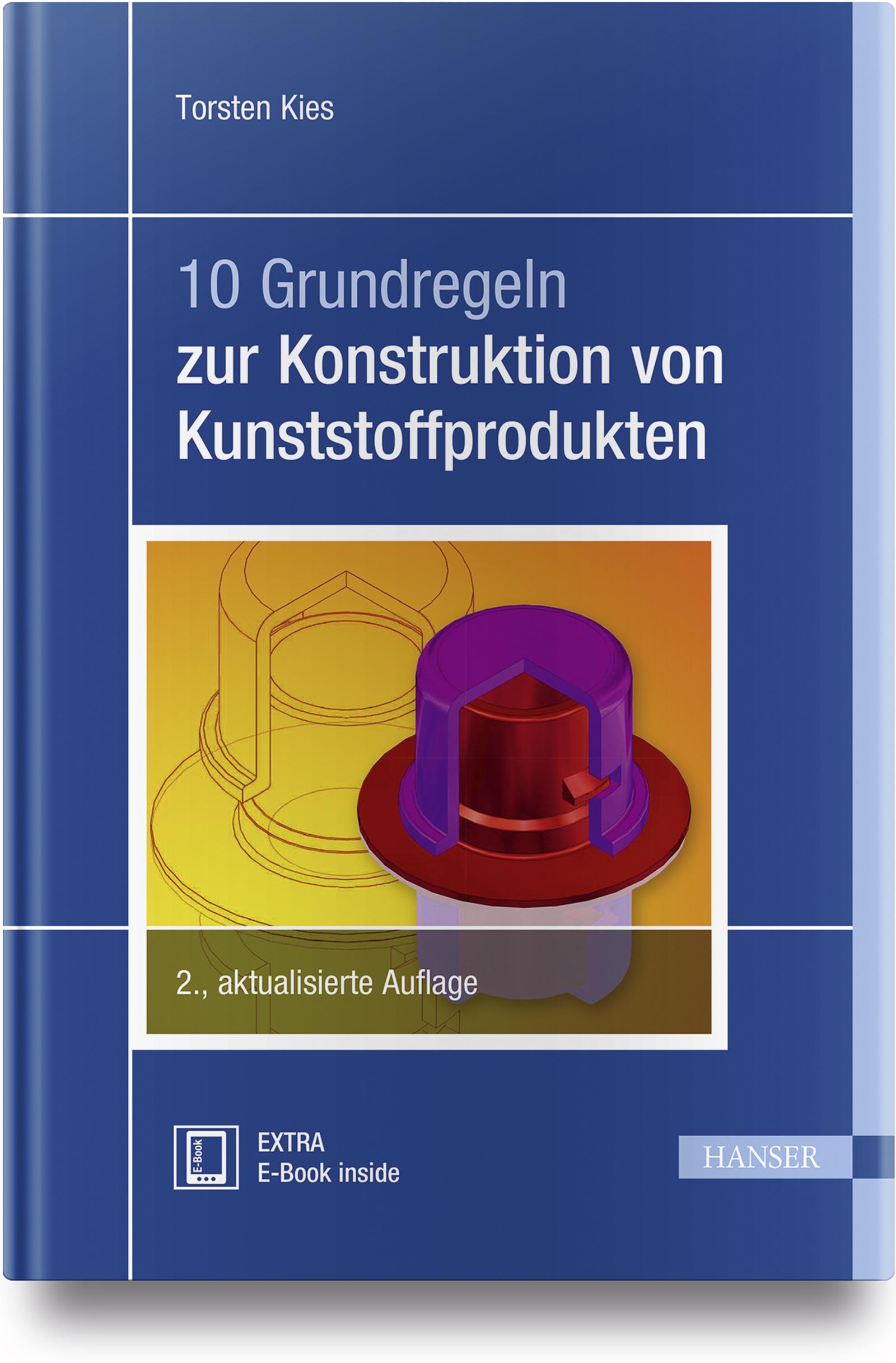 Kies, 10 Grundregeln zur Konstruktion von Kunststoffprodukten, 978-3-446-45190-2