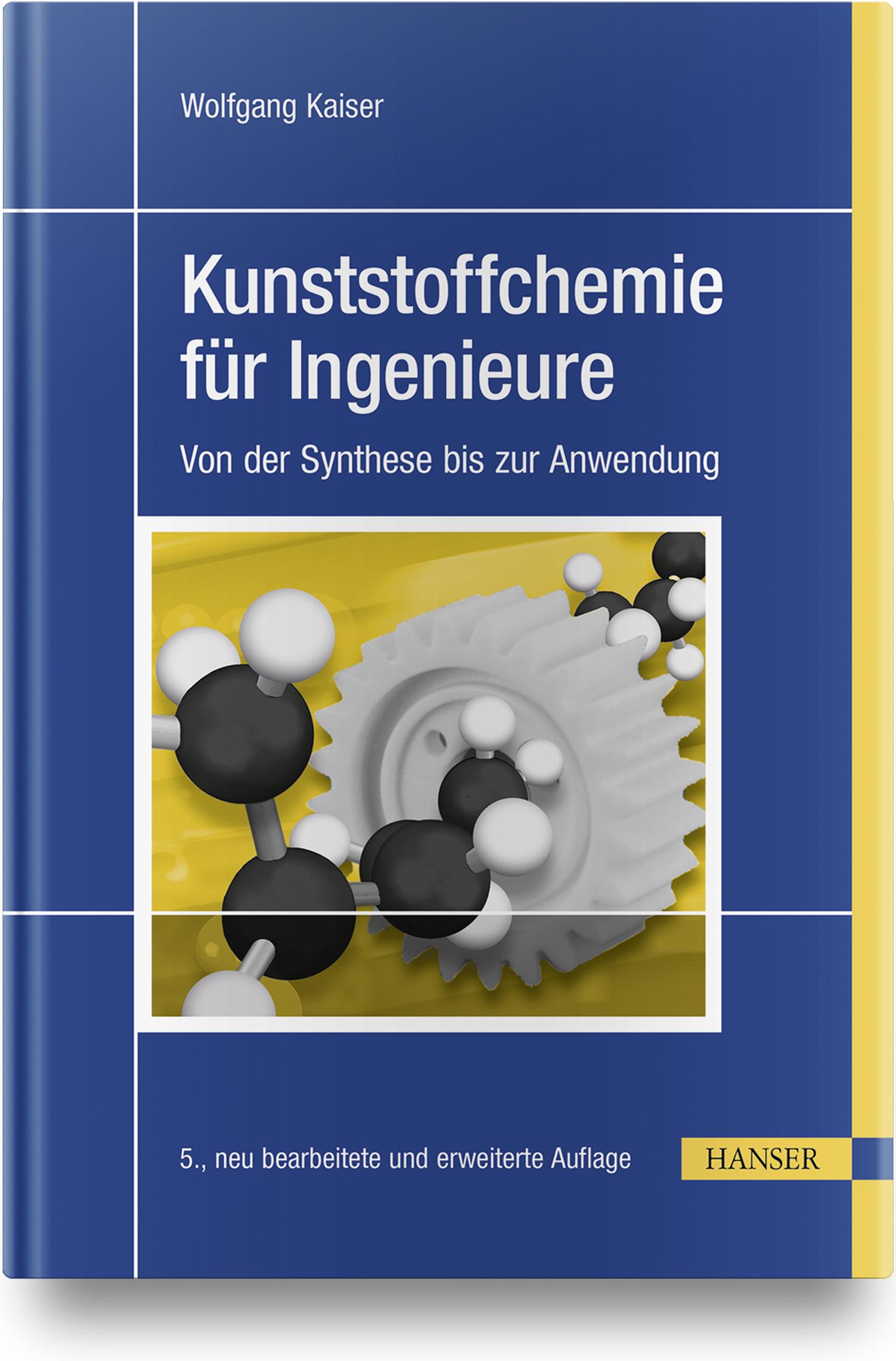 Kaiser, Kunststoffchemie für Ingenieure, 978-3-446-45191-9