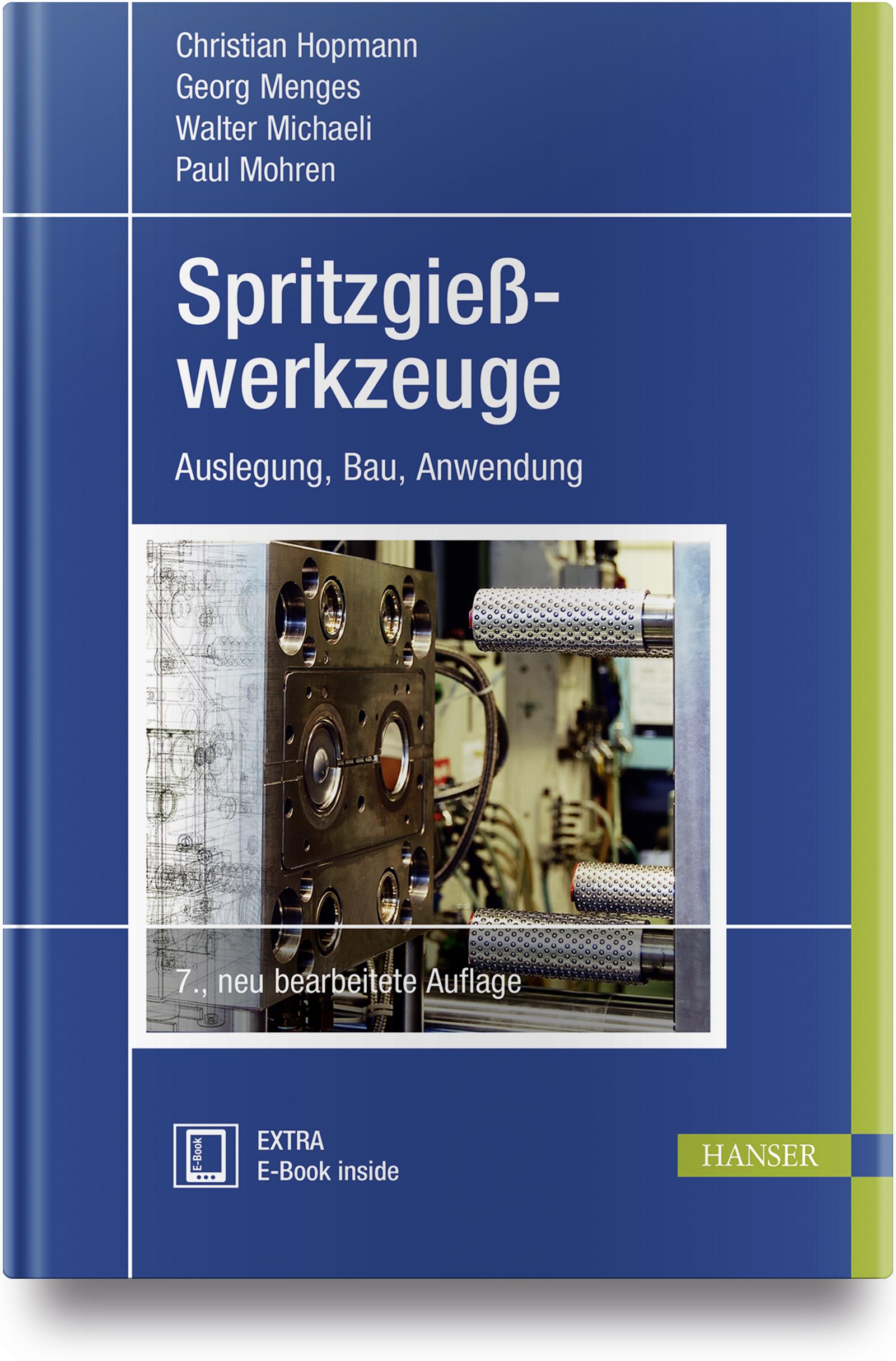 Hopmann, Menges, Michaeli, Mohren, Spritzgießwerkzeuge, 978-3-446-45192-6