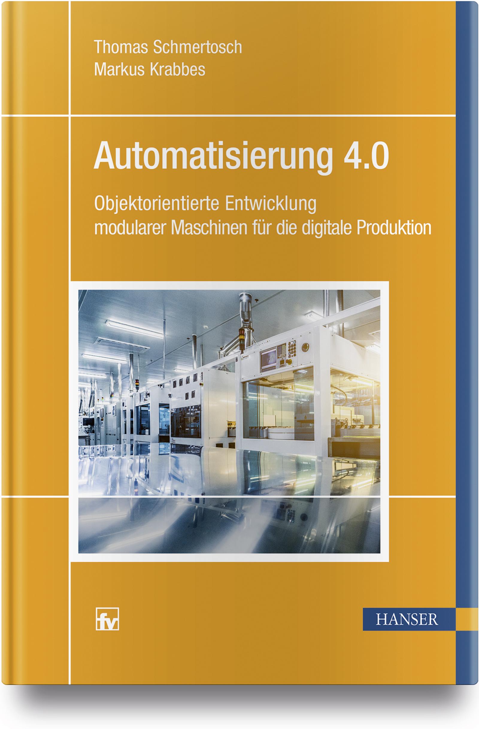 Schmertosch, Krabbes, Automatisierung 4.0, 978-3-446-45220-6