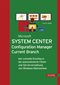 Microsoft System Center Configuration Manager Current Branch