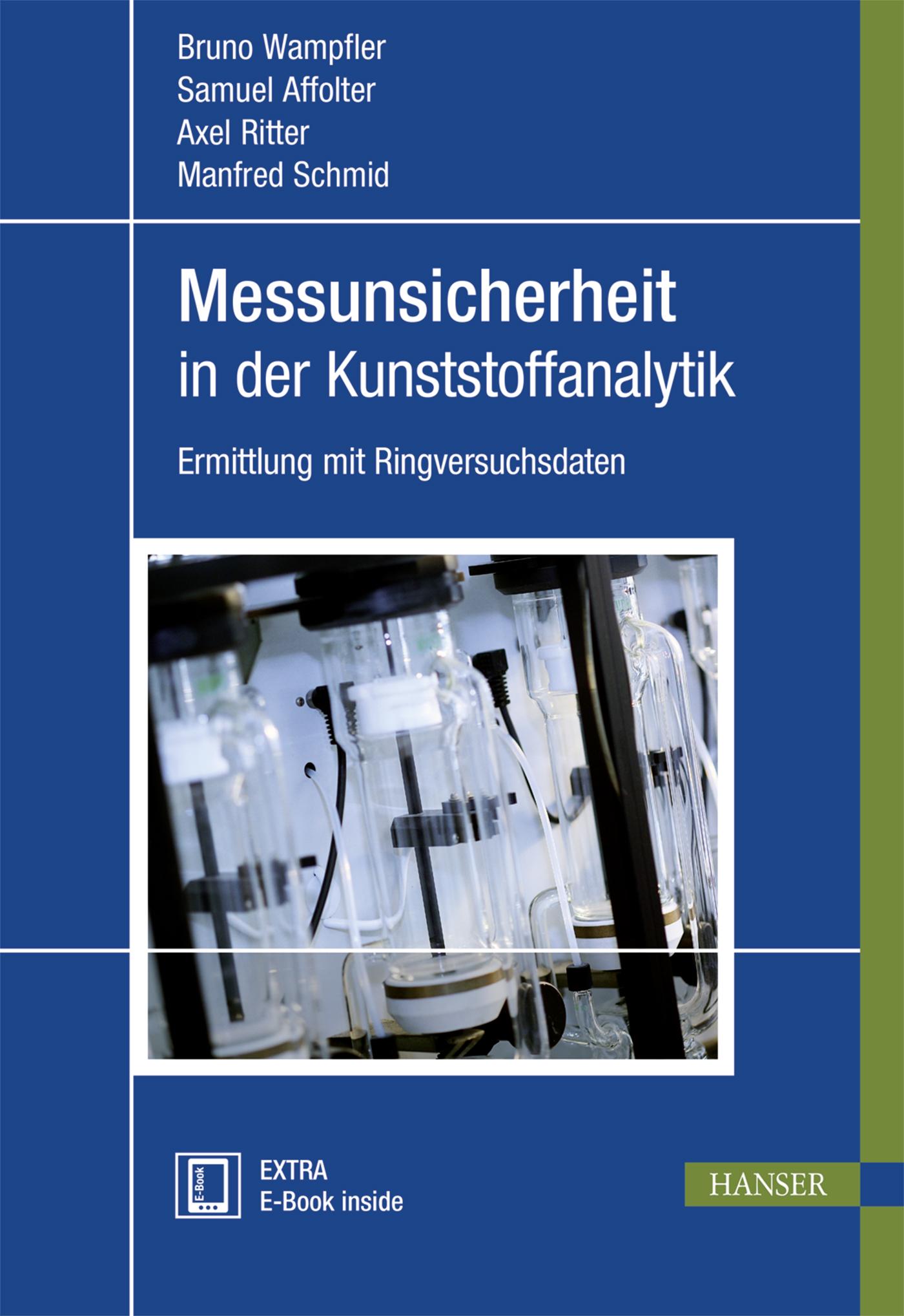 Wampfler, Affolter, Ritter, Schmid, Messunsicherheit in der Kunststoffanalytik, 978-3-446-45286-2