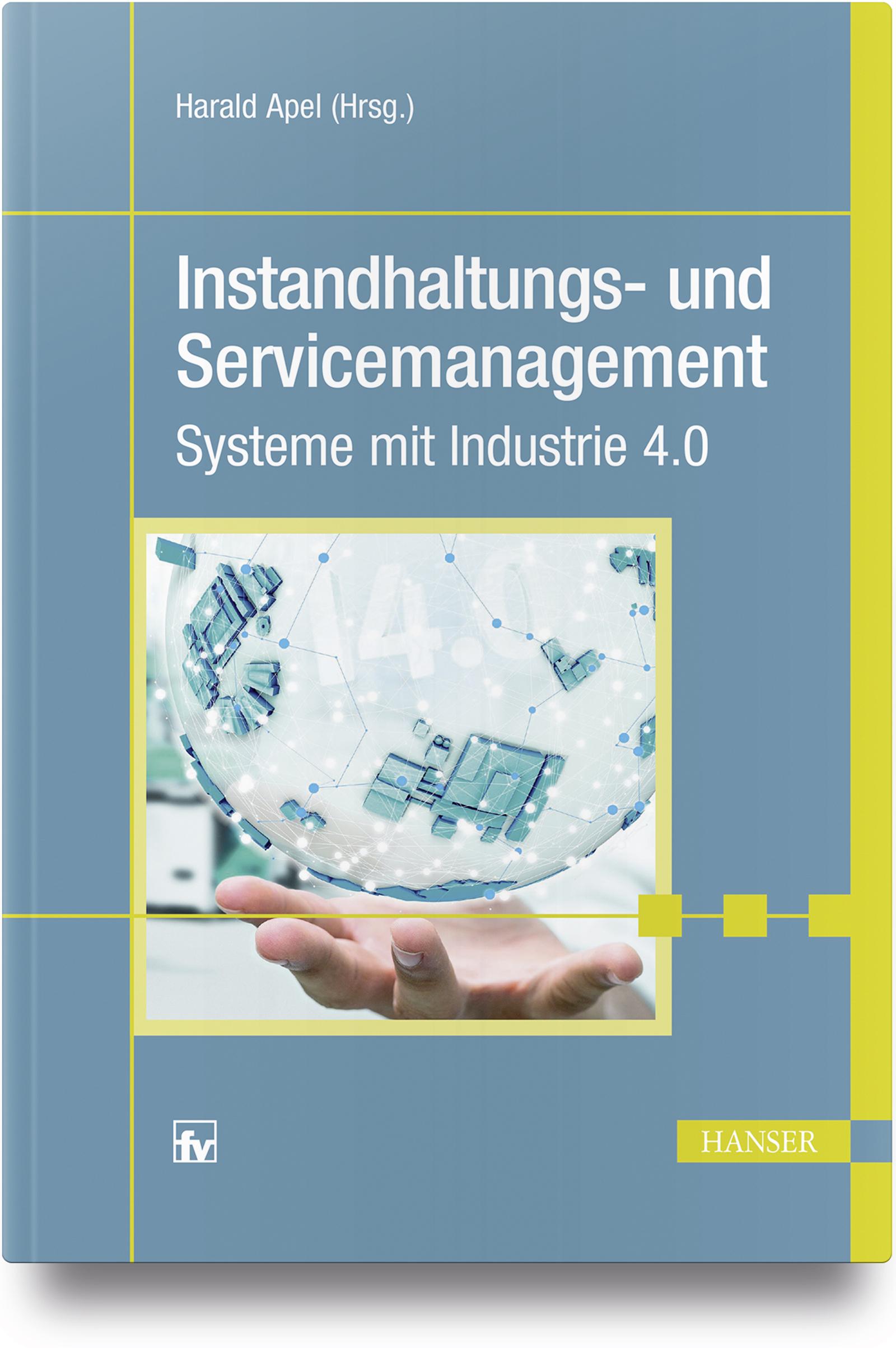 Instandhaltungs- und Servicemanagement, 978-3-446-45323-4