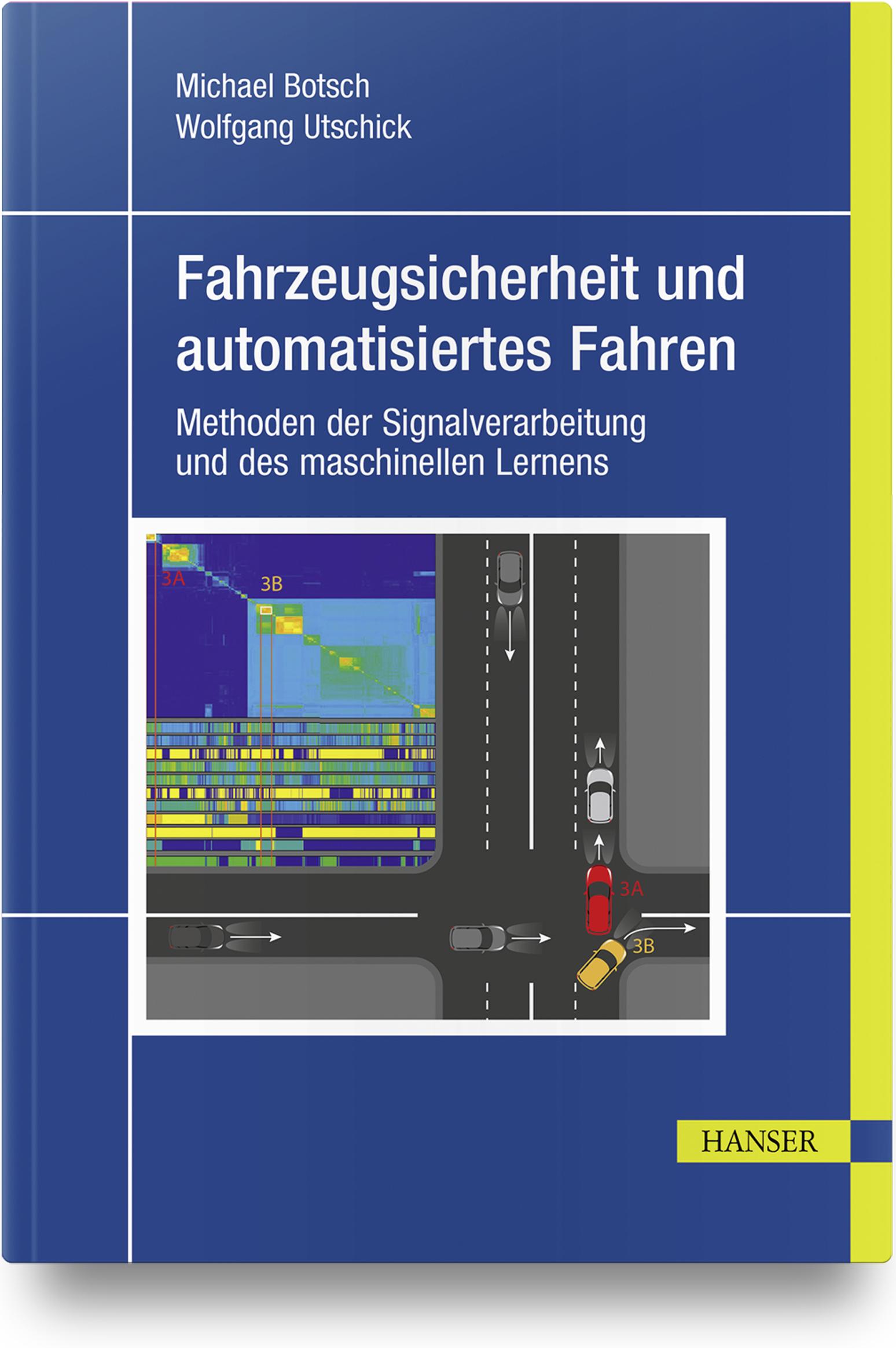 Botsch, Utschick, Fahrzeugsicherheit und automatisiertes Fahren, 978-3-446-45326-5