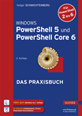 Windows PowerShell 5 und PowerShell Core 6
