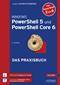 Windows PowerShell 5 und PowerShell Core 6